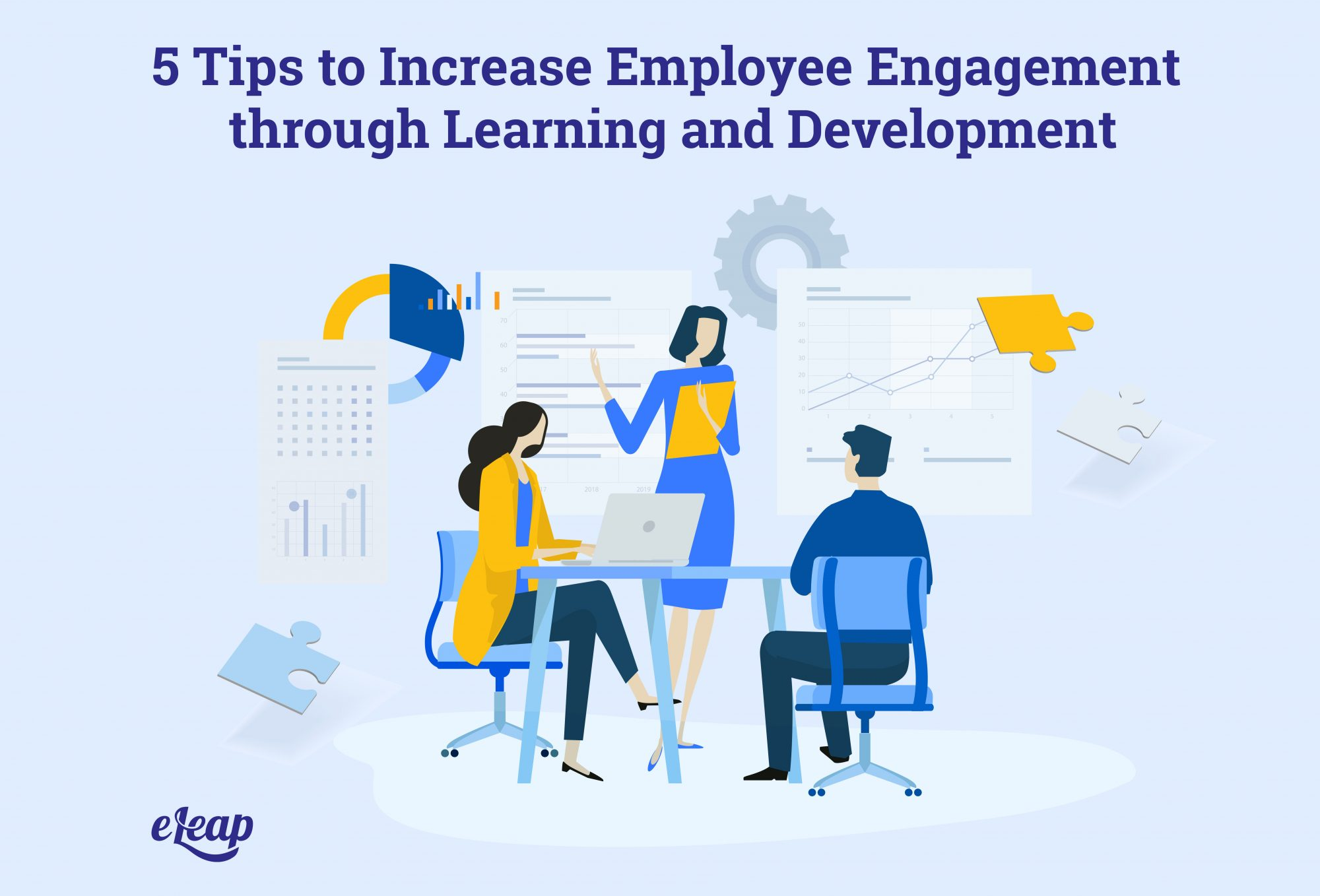 5 Tips to Increase Employee Engagement through Learning and Development