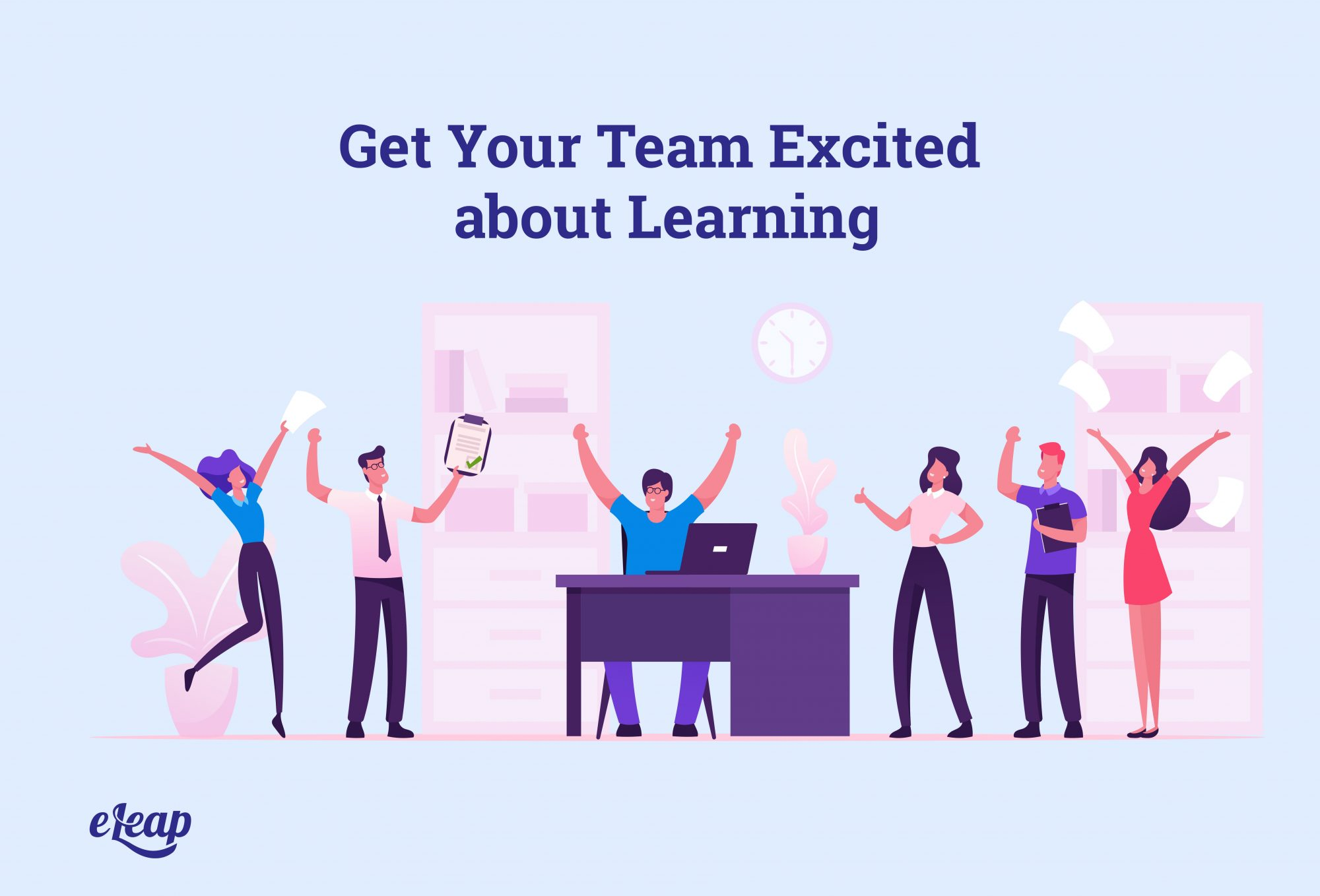 Get Your Team Excited about Learning
