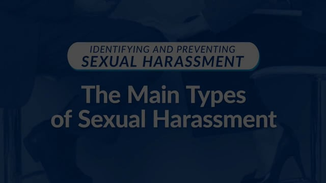 Identifying and Preventing Sexual Harassment