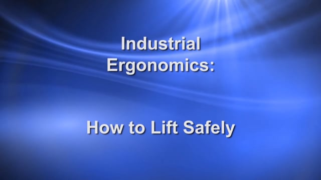Industrial Ergonomics: How to Lift Safely