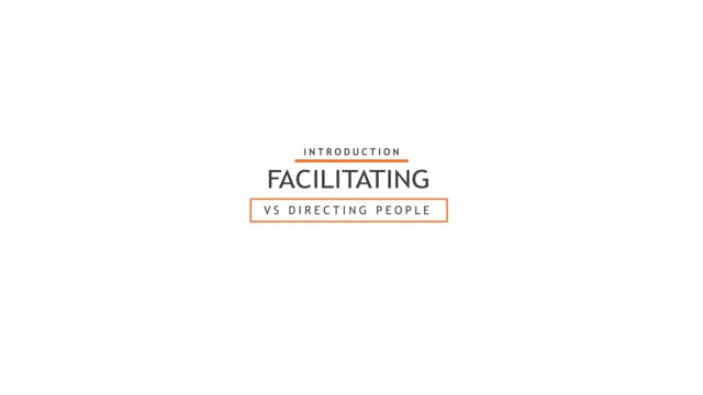 Leading People: Facilitating Vs Directing People