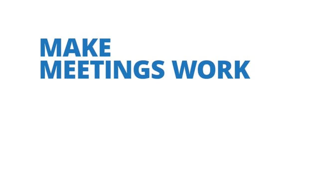 Make Meetings Work