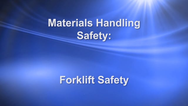 Materials Handling Safety: Forklift Safety