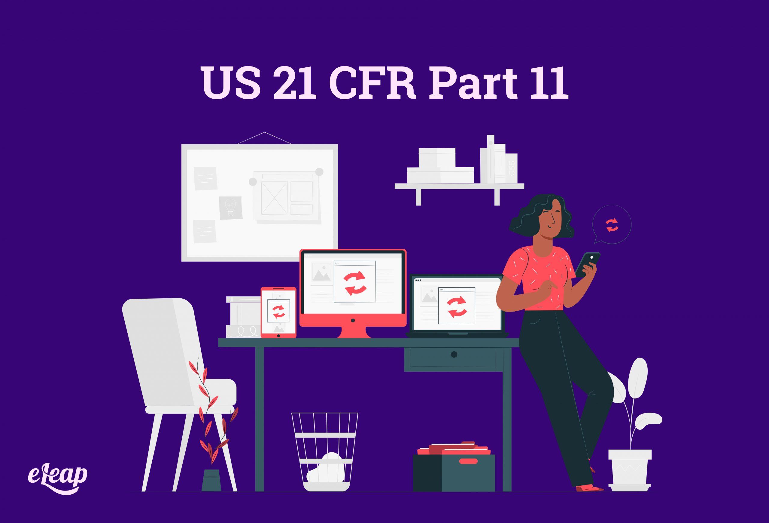 US 21 CFR Part 11