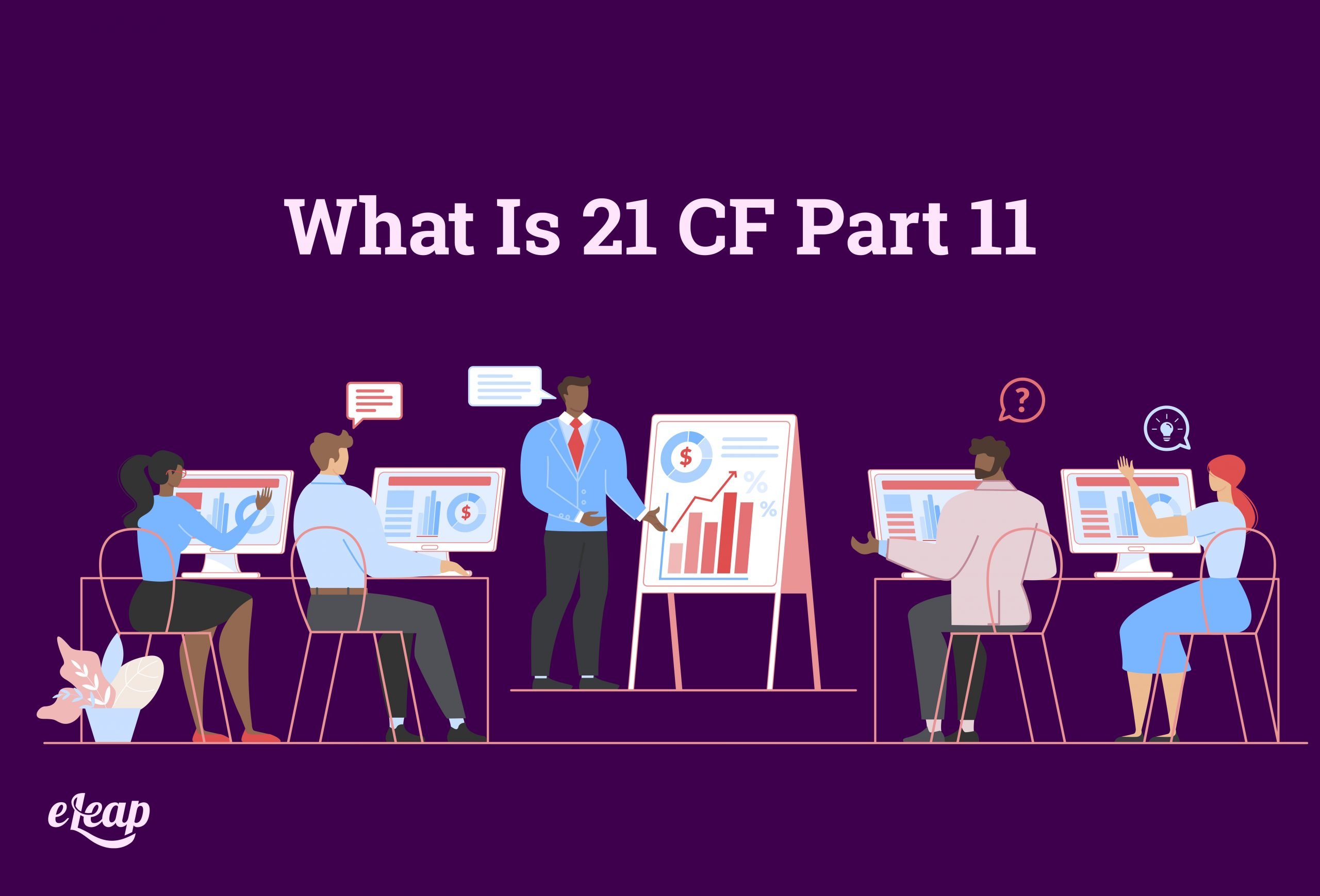 What Is 21 CF Part 11