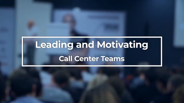 Employee Motivation: Leading And Motivating Call Center Teams