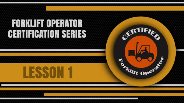 Forklift Operator Certification 1: Operator Training And Pre-Operational Inspection