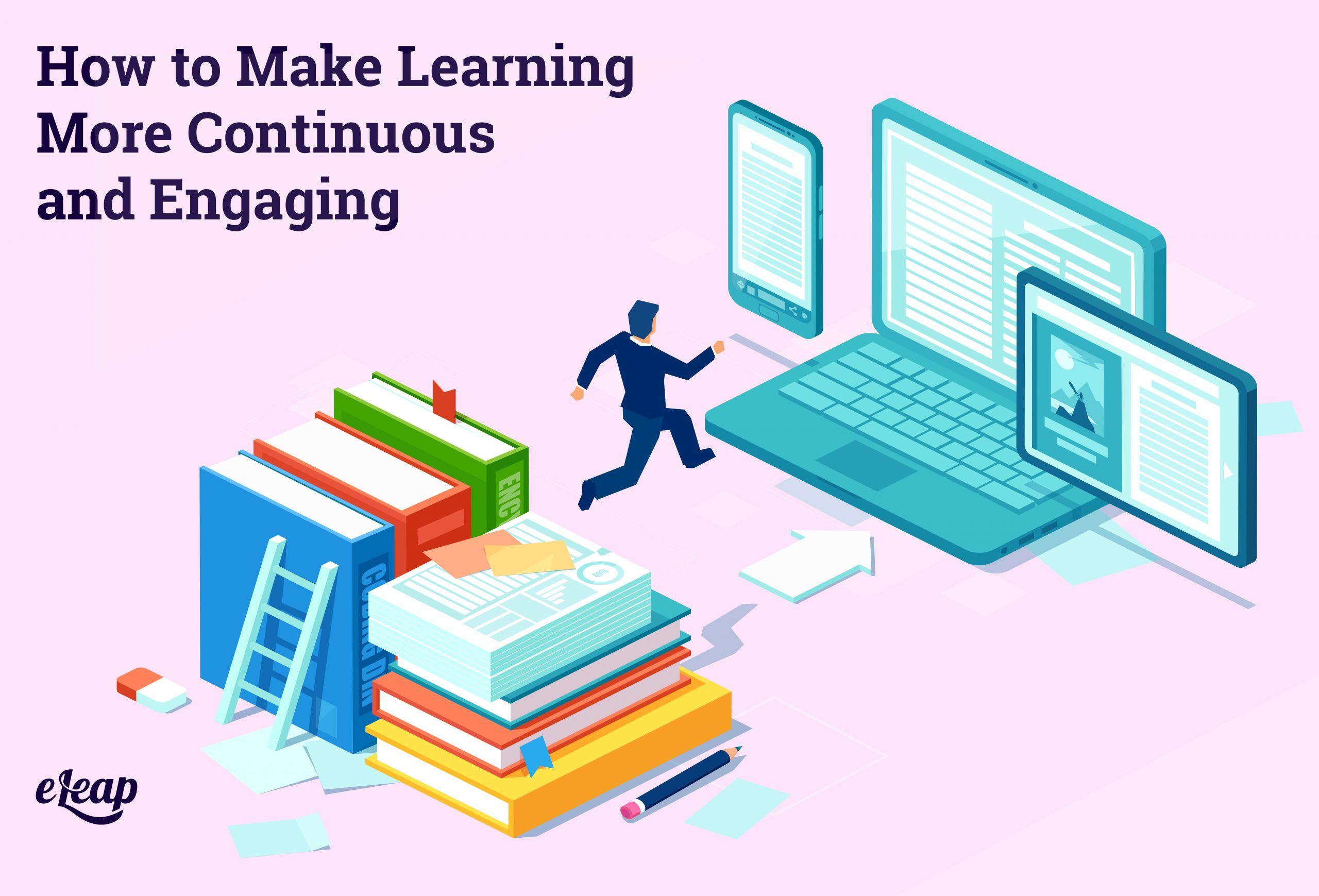 How to Make Learning More Continuous and Engaging