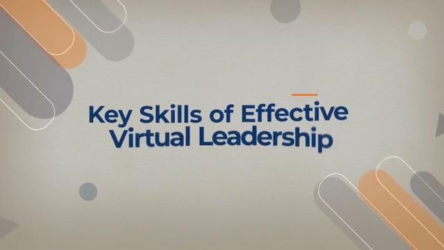 Key Skills Of Effective Virtual Leadership