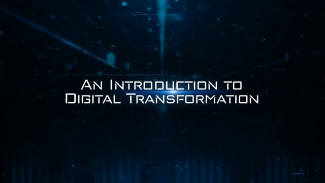Digital Transformation: An Introduction To Digital Transformation