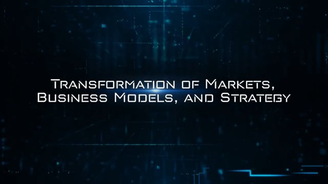 Digital Transformation: Transformation Of Markets, Business Models, And Strategy