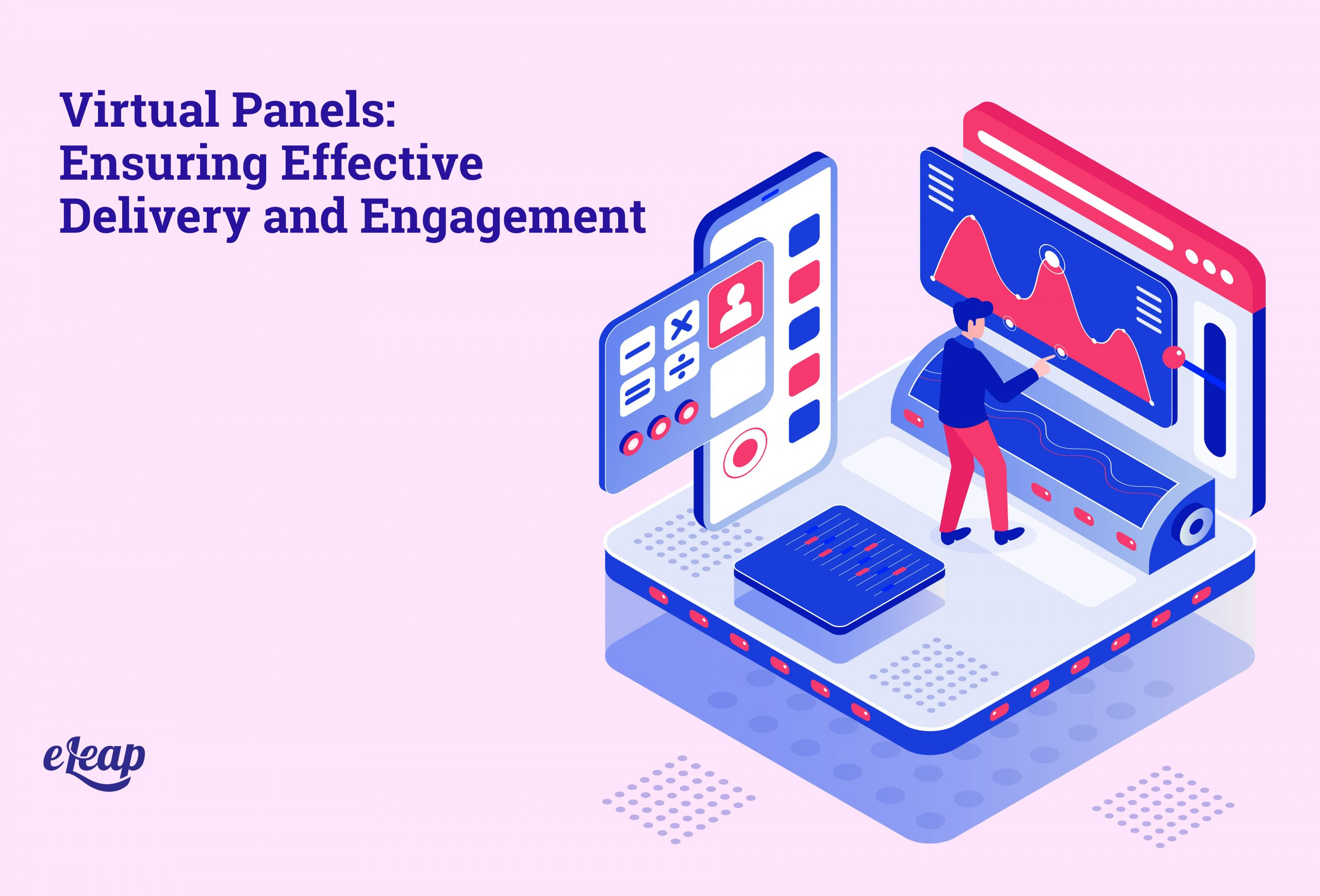 Virtual Panels: Ensuring Effective Delivery and Engagement