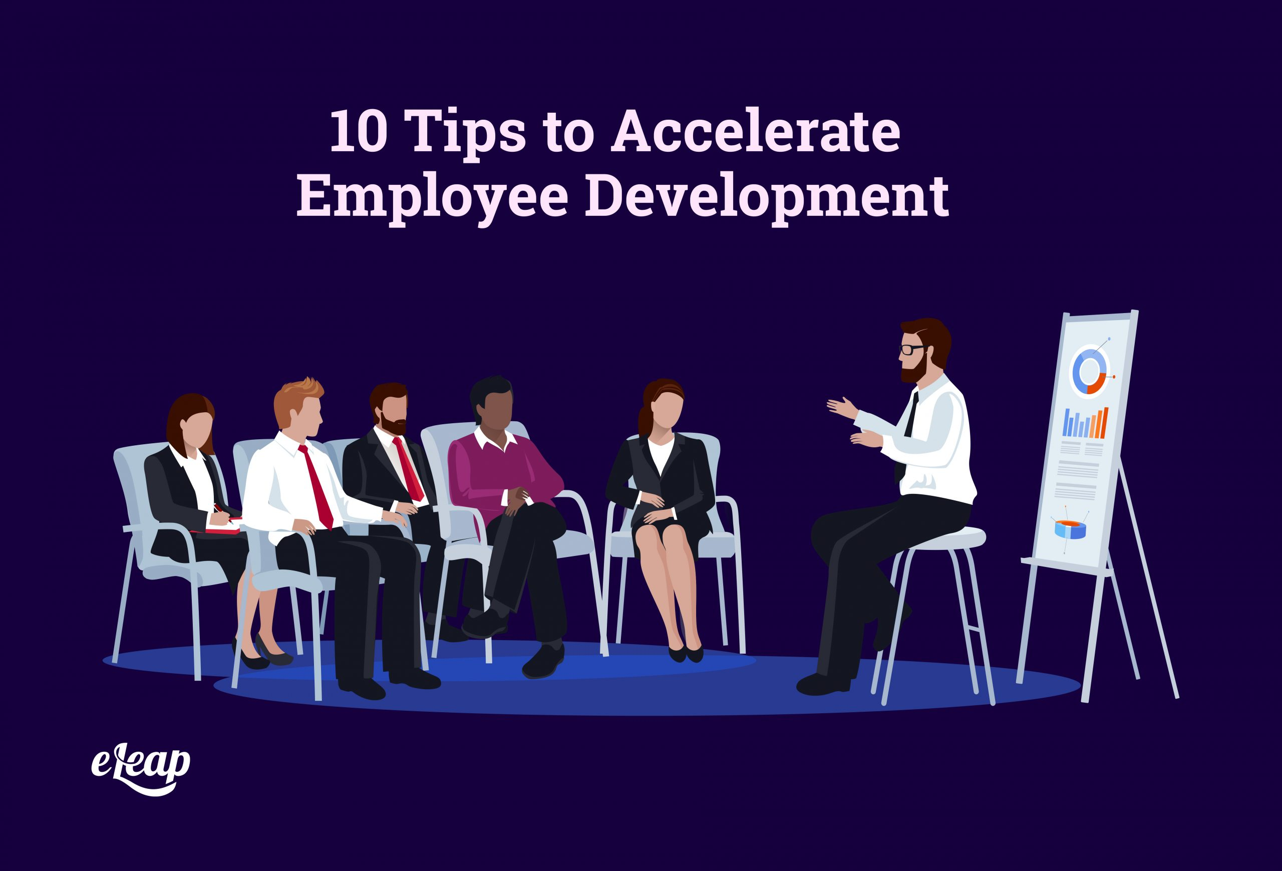 10 Tips to Accelerate Employee Development