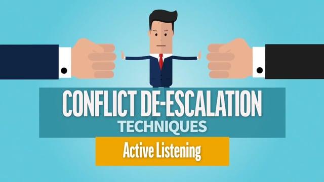 Conflict De-Escalation Techniques: Active Listening