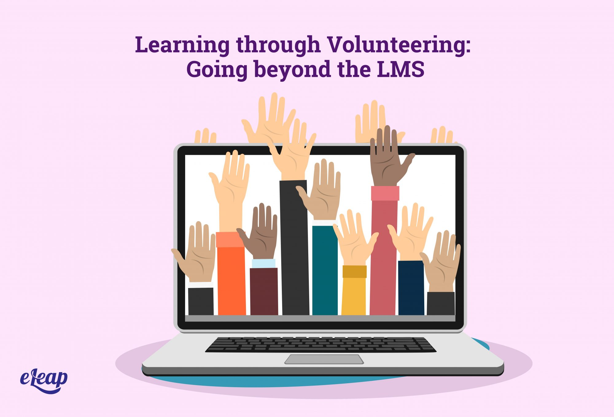 Learning through Volunteering: Going beyond the LMS