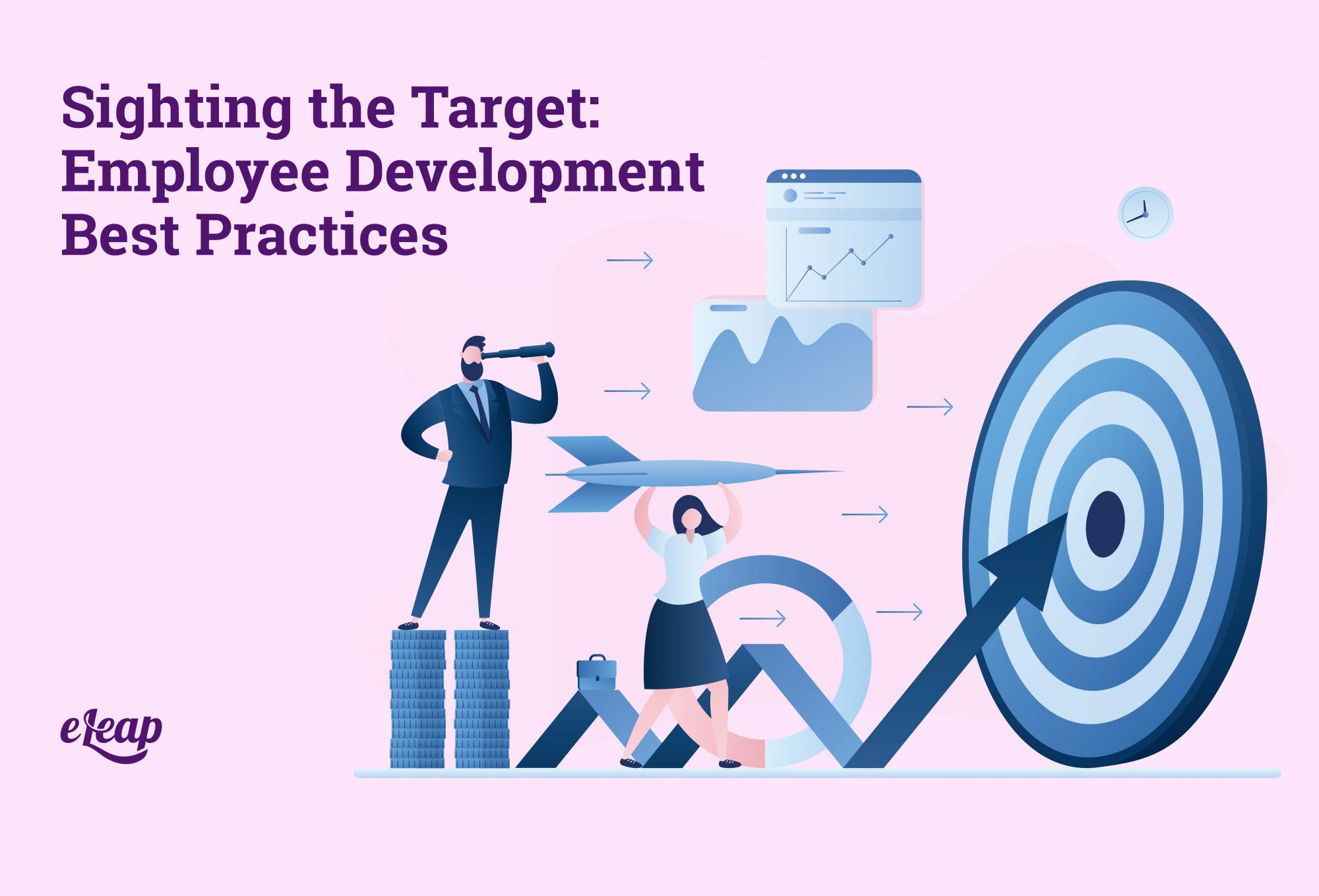 Sighting the Target: Employee Development Best Practices