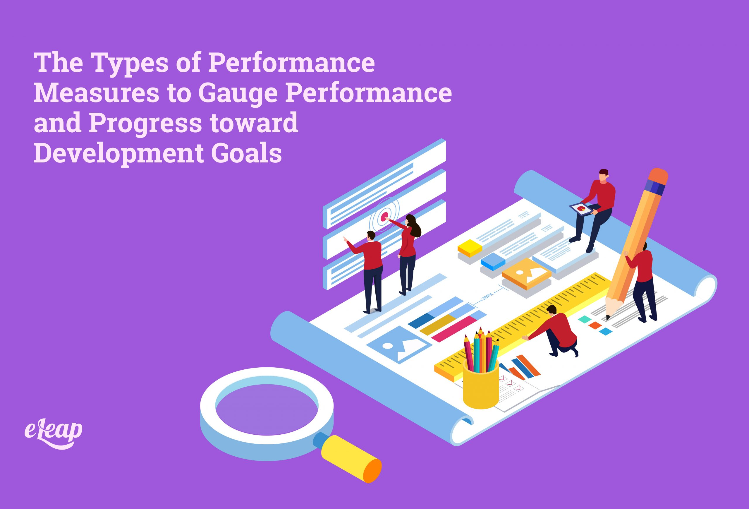 The Types of Performance Measures to Gauge Performance and Progress toward Development Goals