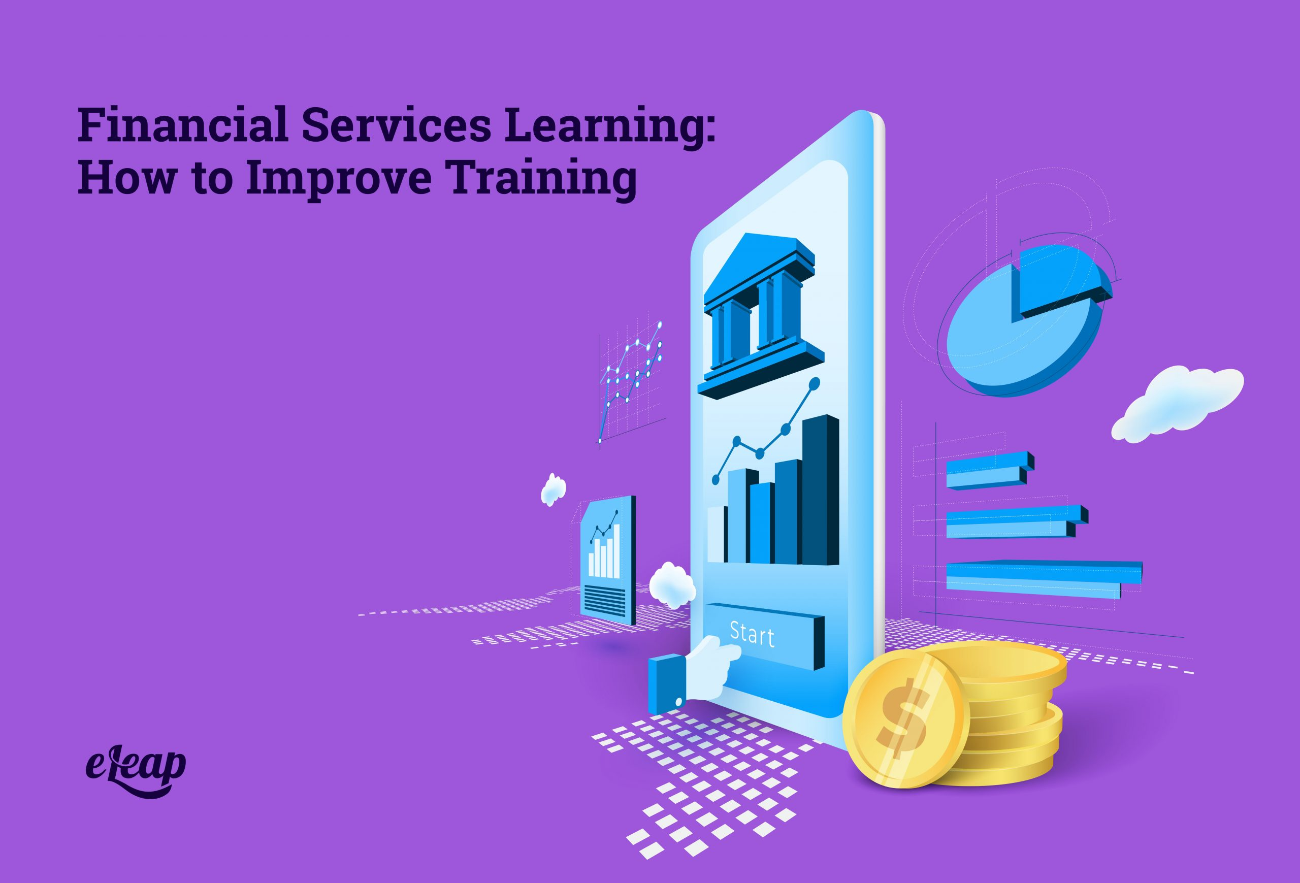 Financial Services Learning: How to Improve Training