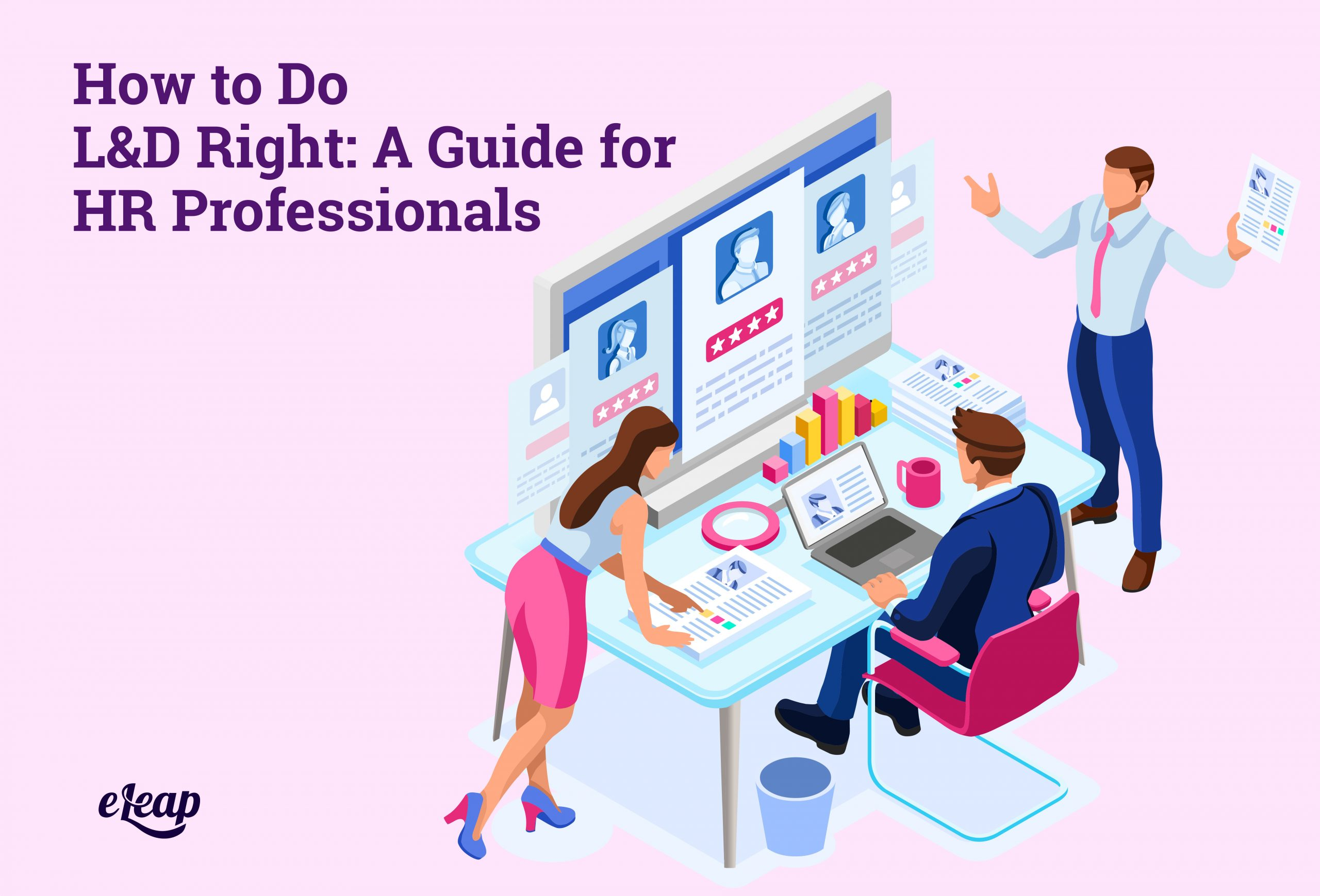 How to Do L&D Right: A Guide for HR Professionals