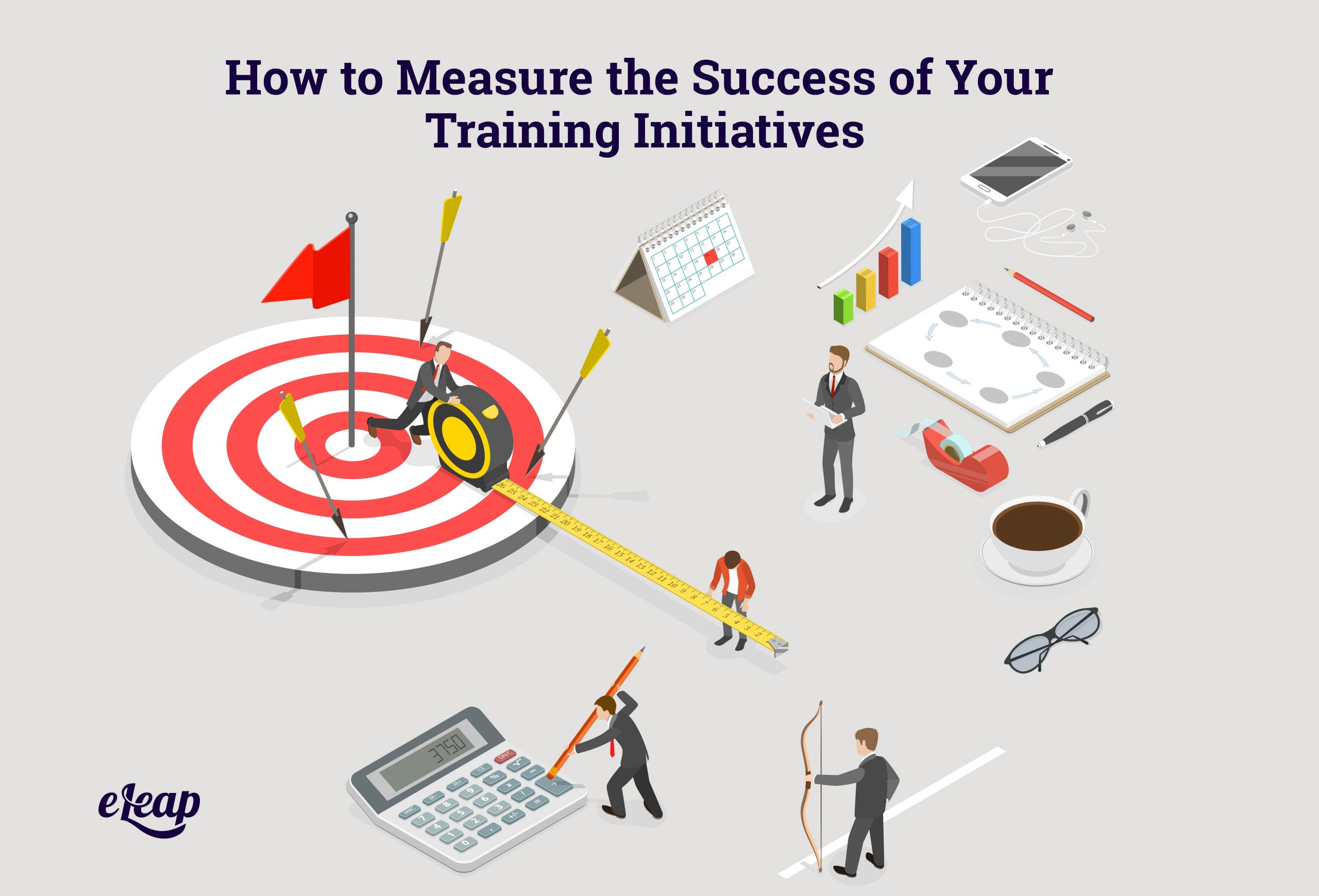 How to Measure the Success of Your Training Initiatives