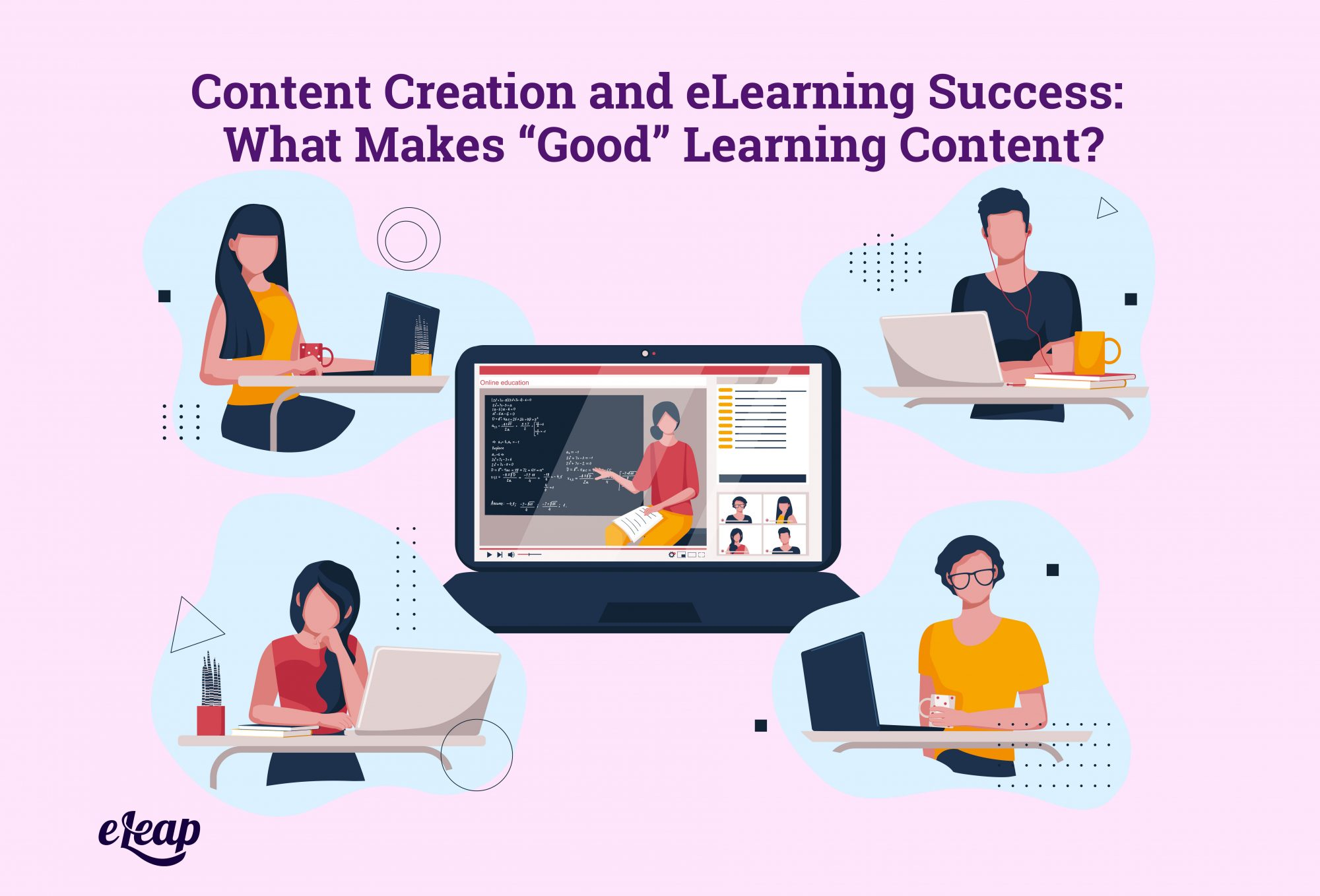 """Content Creation and eLearning Success: What Makes """"Good"""" Learning Content?"""