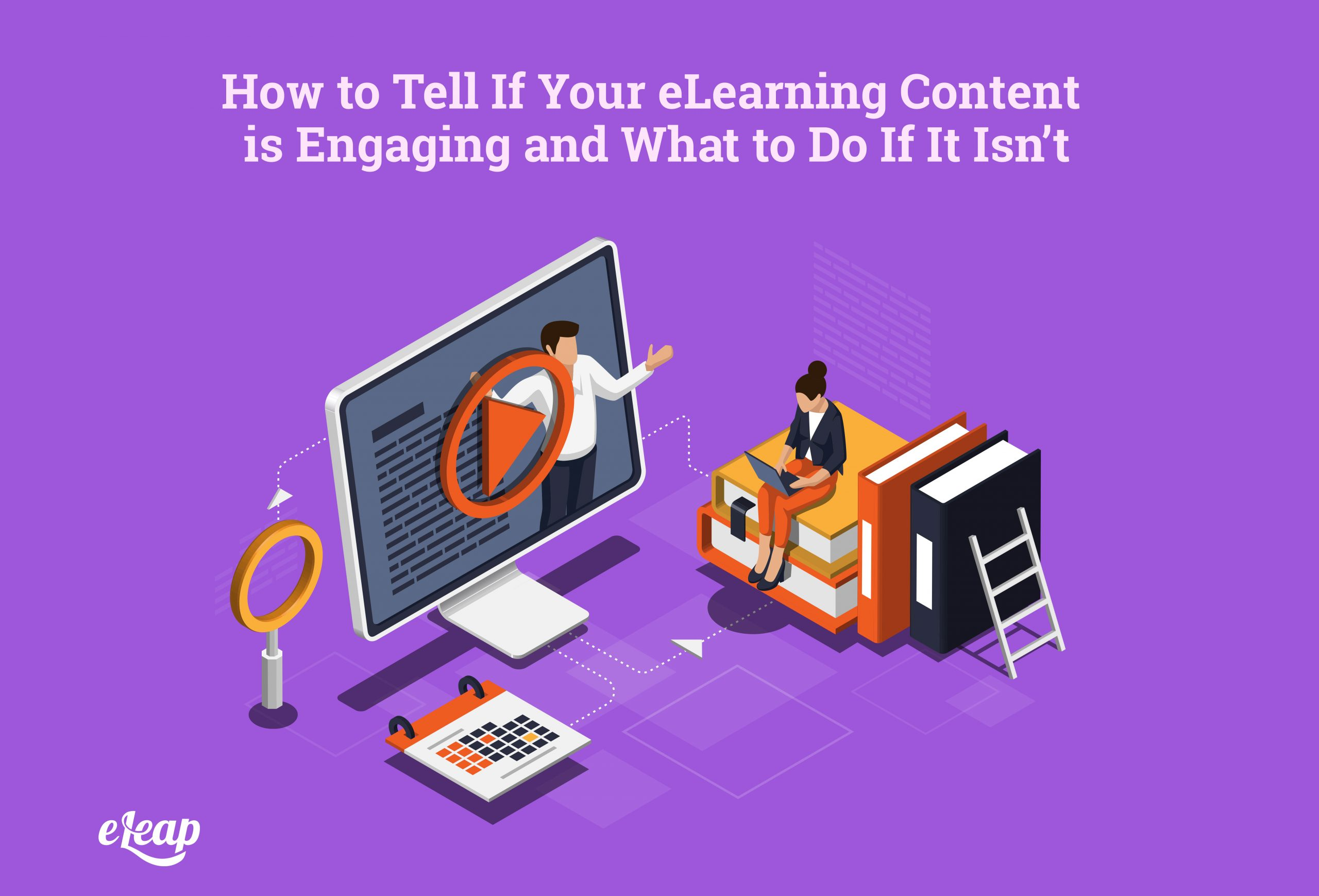 How to Tell If Your eLearning Content is Engaging