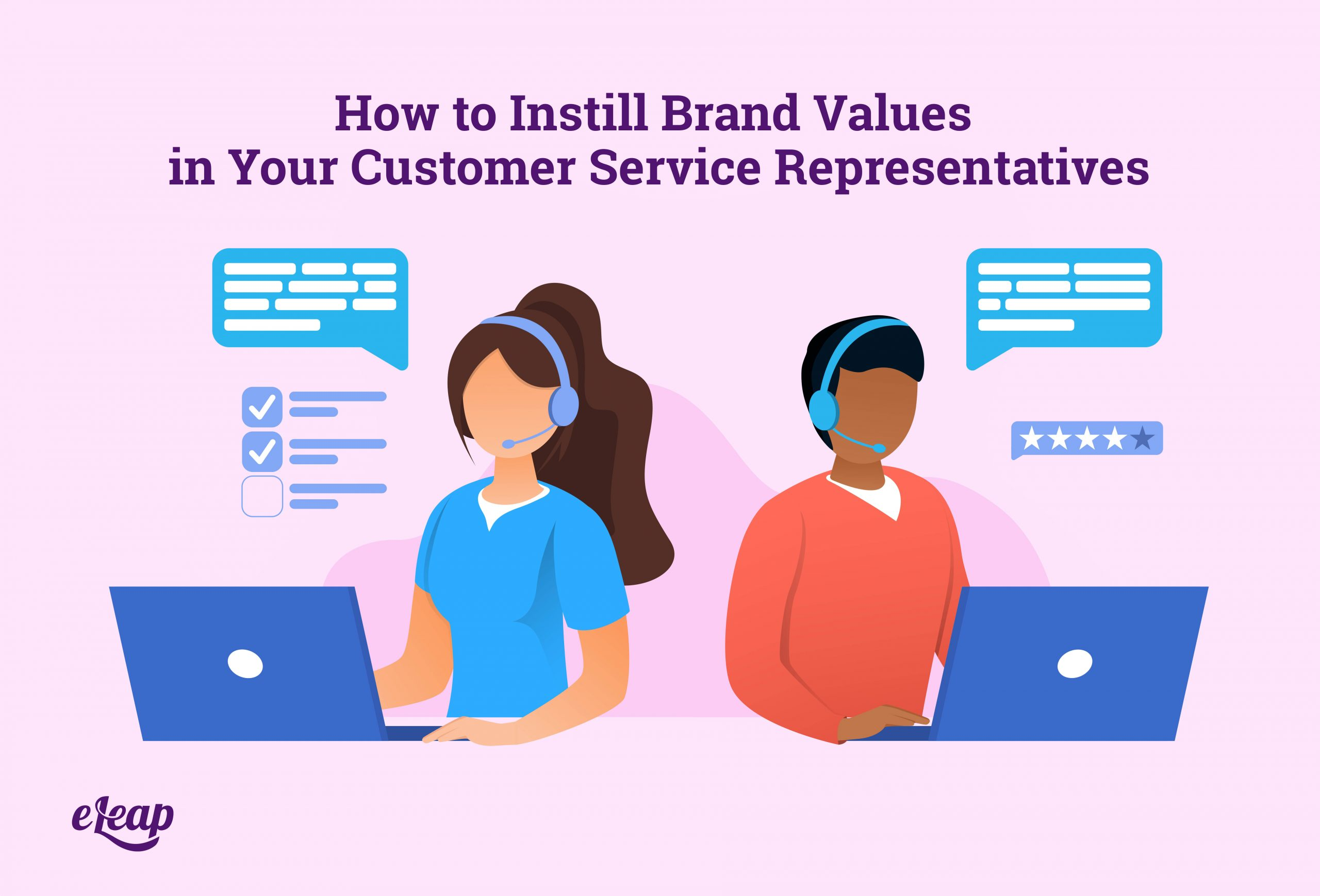 How to Instill Brand Values in Your Customer Service Representatives