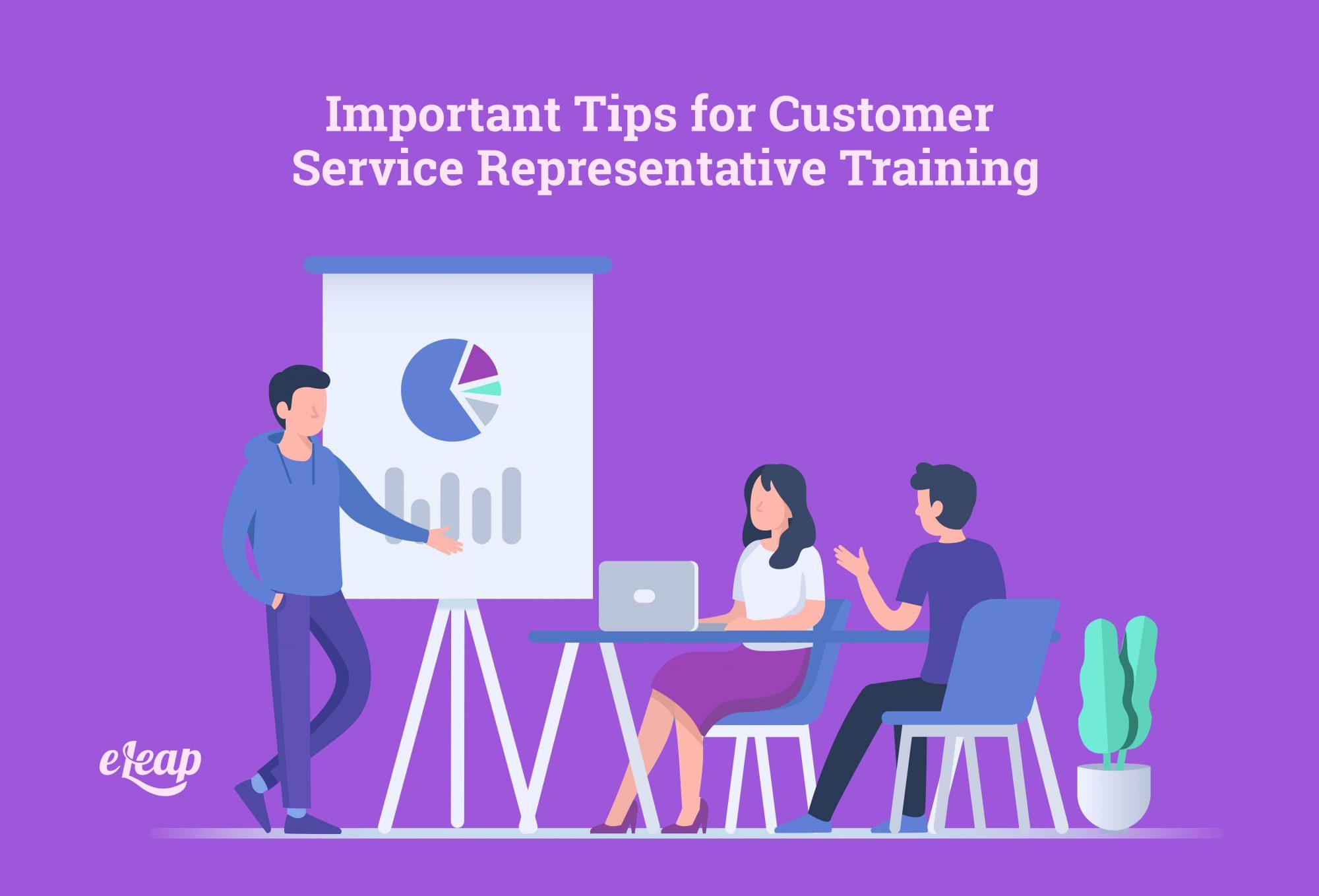 Important Tips for Customer Service Representative Training