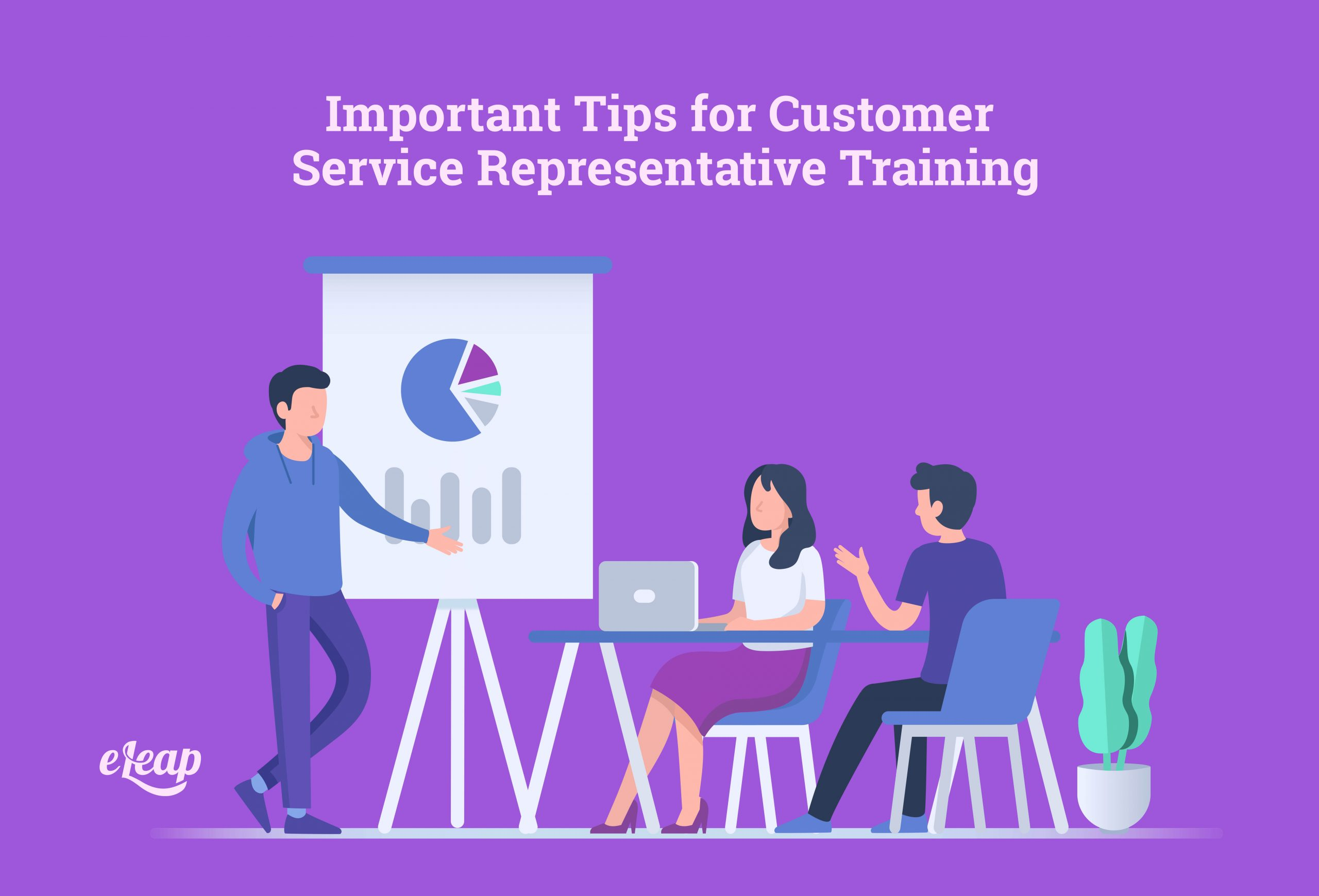Important Tips for Customer Service Representative Training