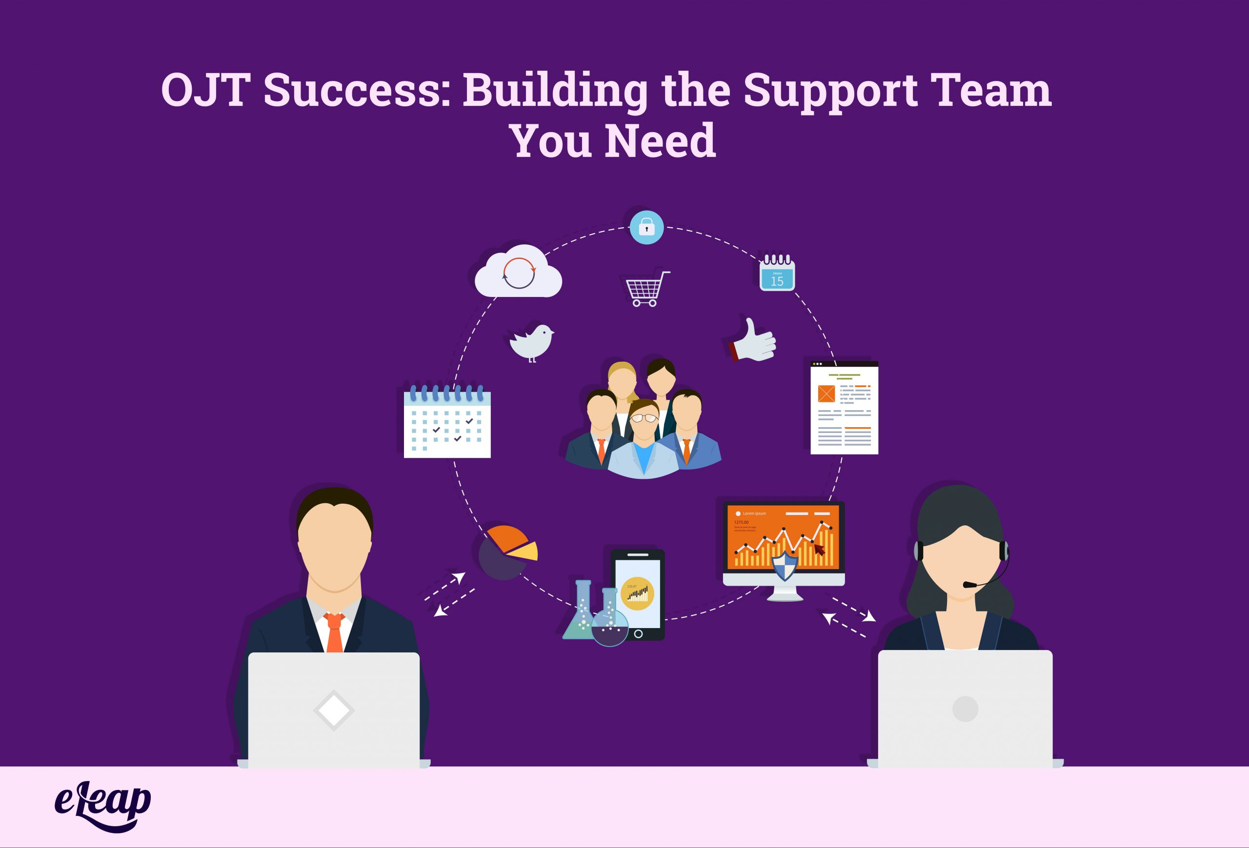 OJT Success: Building the Support Team You Need