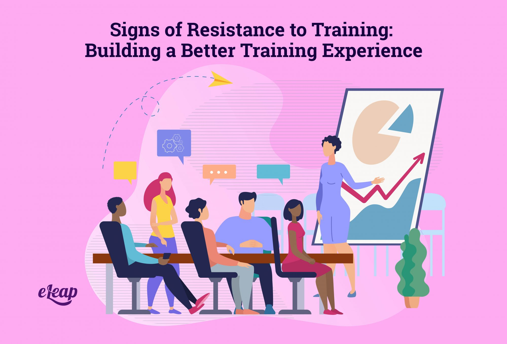 Signs of Resistance to Training: Building a Better Training Experience