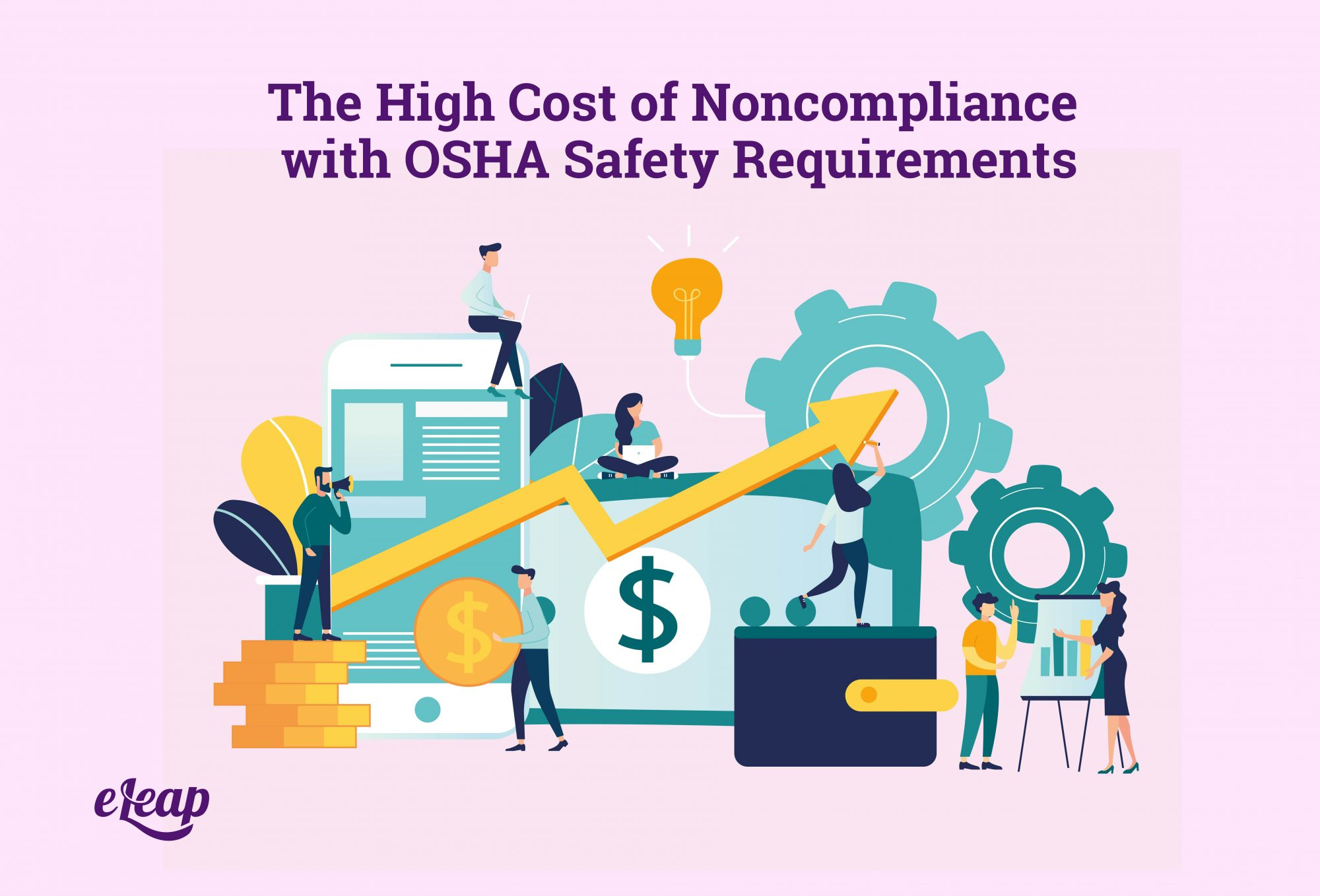 The High Cost of Noncompliance with OSHA Safety Requirements