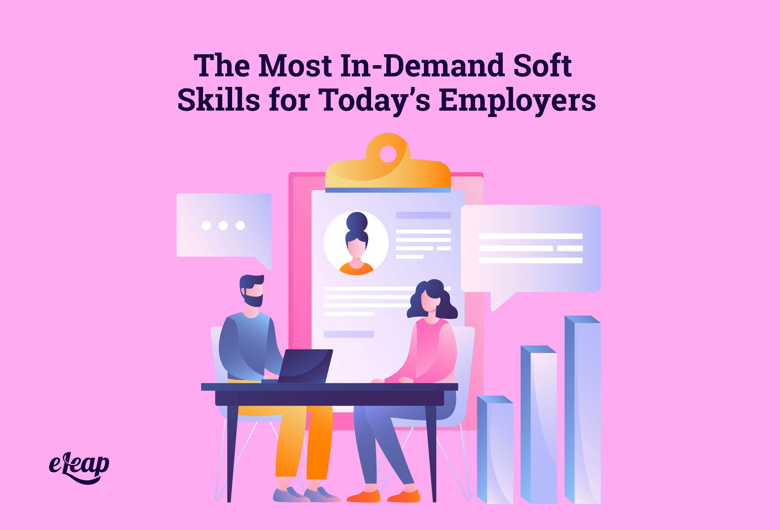 The Most In-Demand Soft Skills for Today's Employers