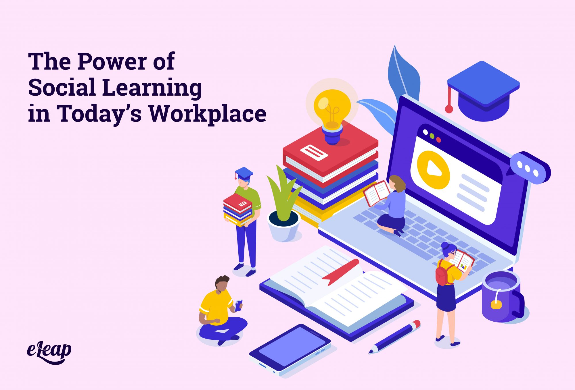 The Power of Social Learning in Today's Workplace