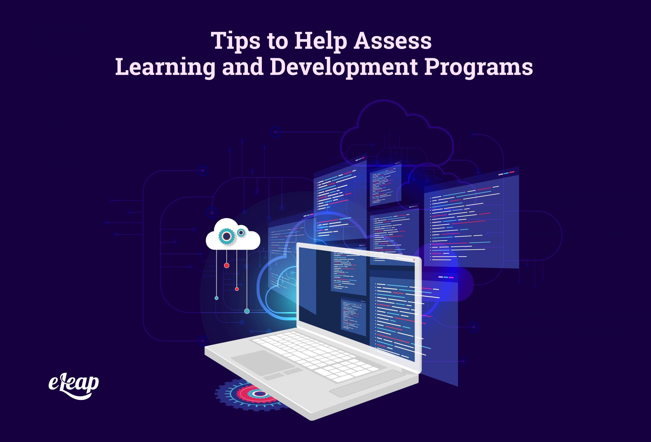 Tips to Help Assess Learning and Development Programs
