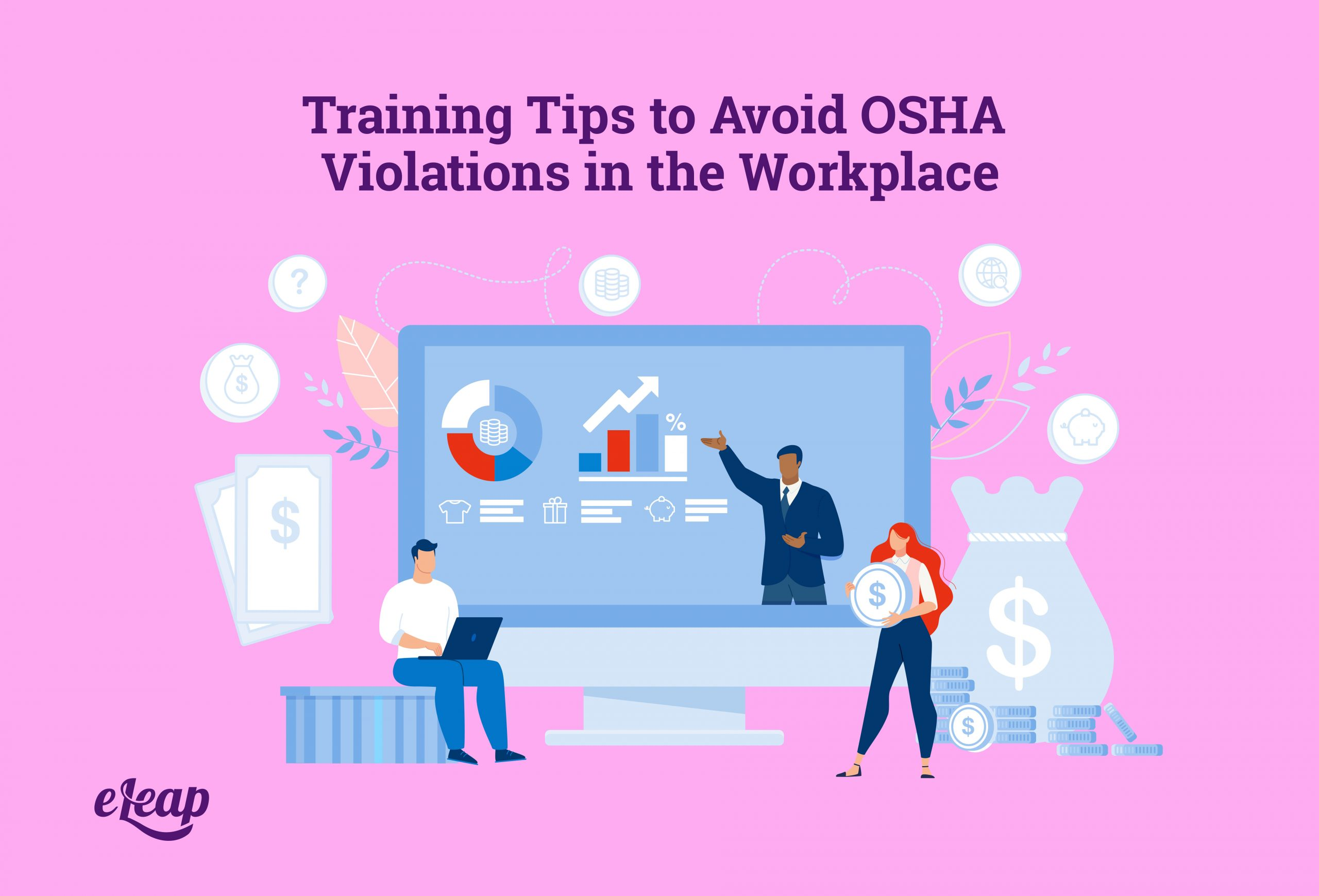 Training Tips to Avoid OSHA Violations in the Workplace