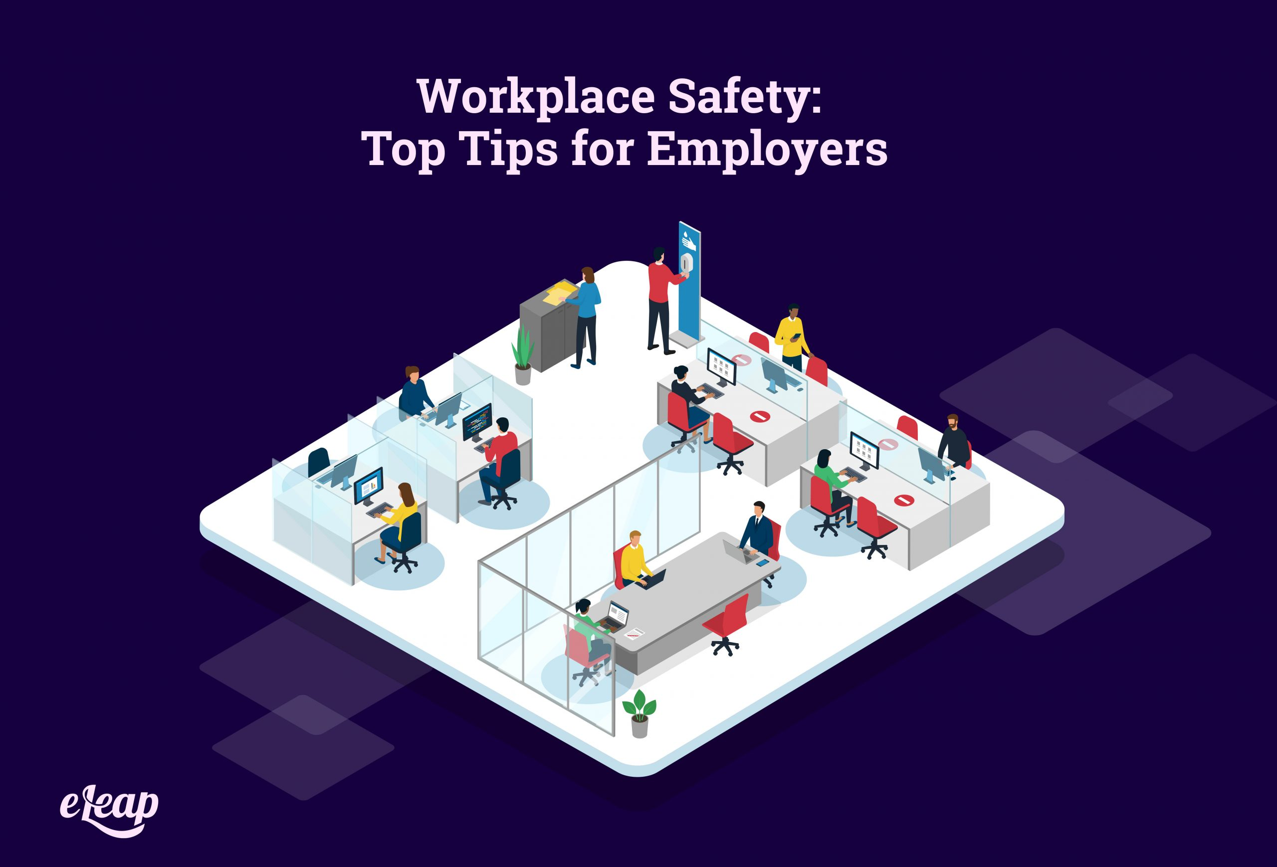 Workplace Safety: Top Tips for Employers