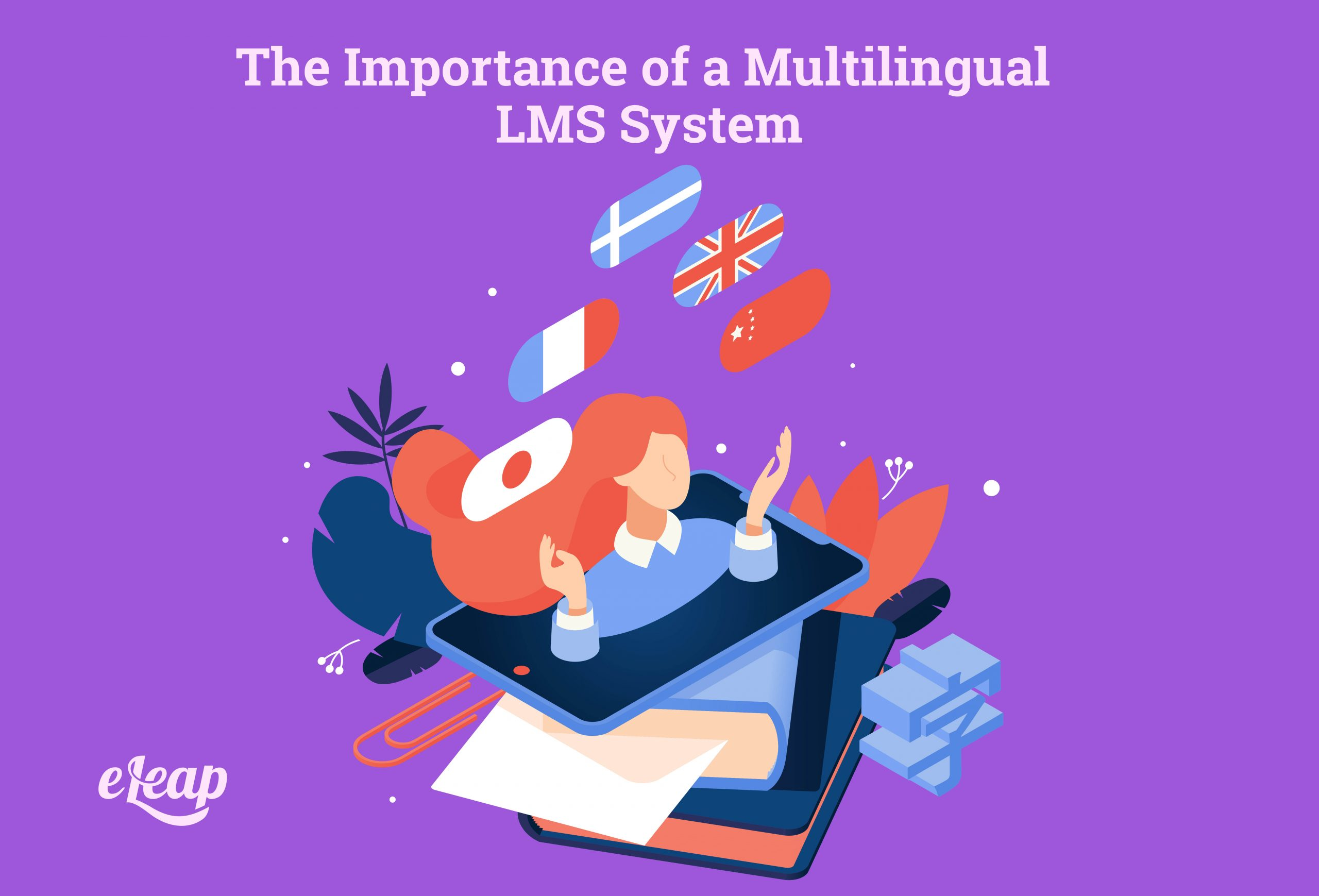 The Importance of a Multilingual LMS System