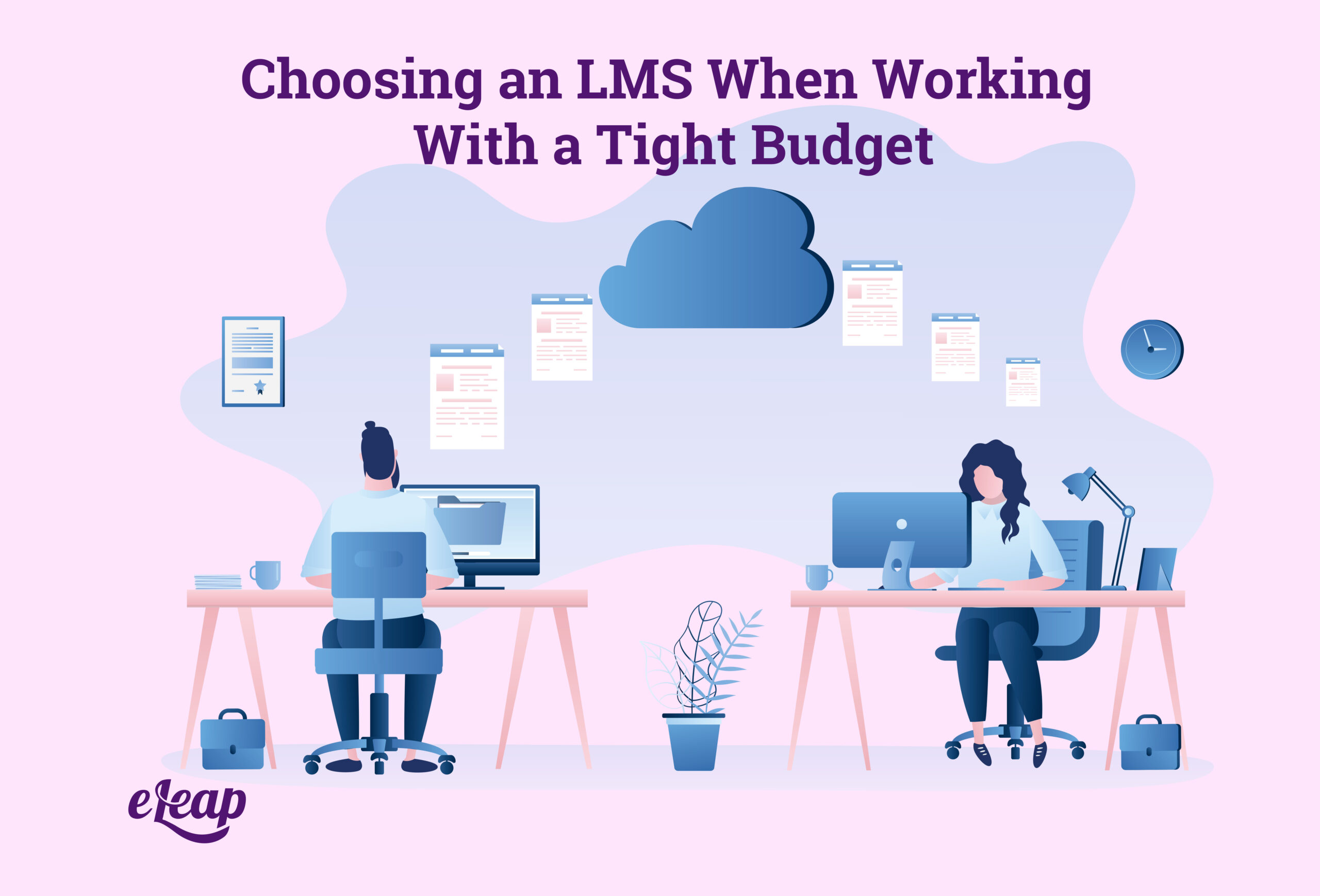 Choosing an LMS When Working With a Tight Budget