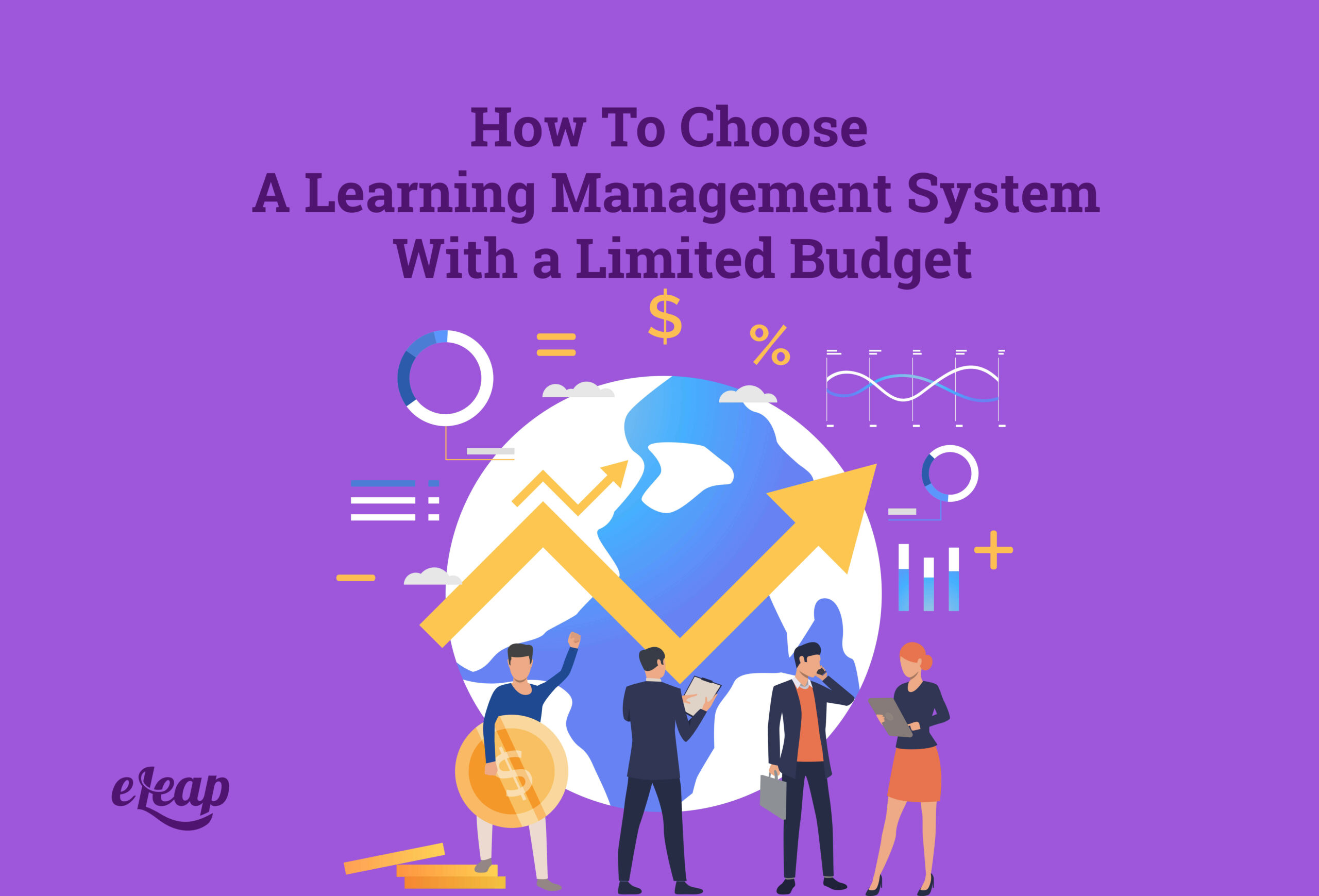 How To Choose A Learning Management System With a Limited Budget