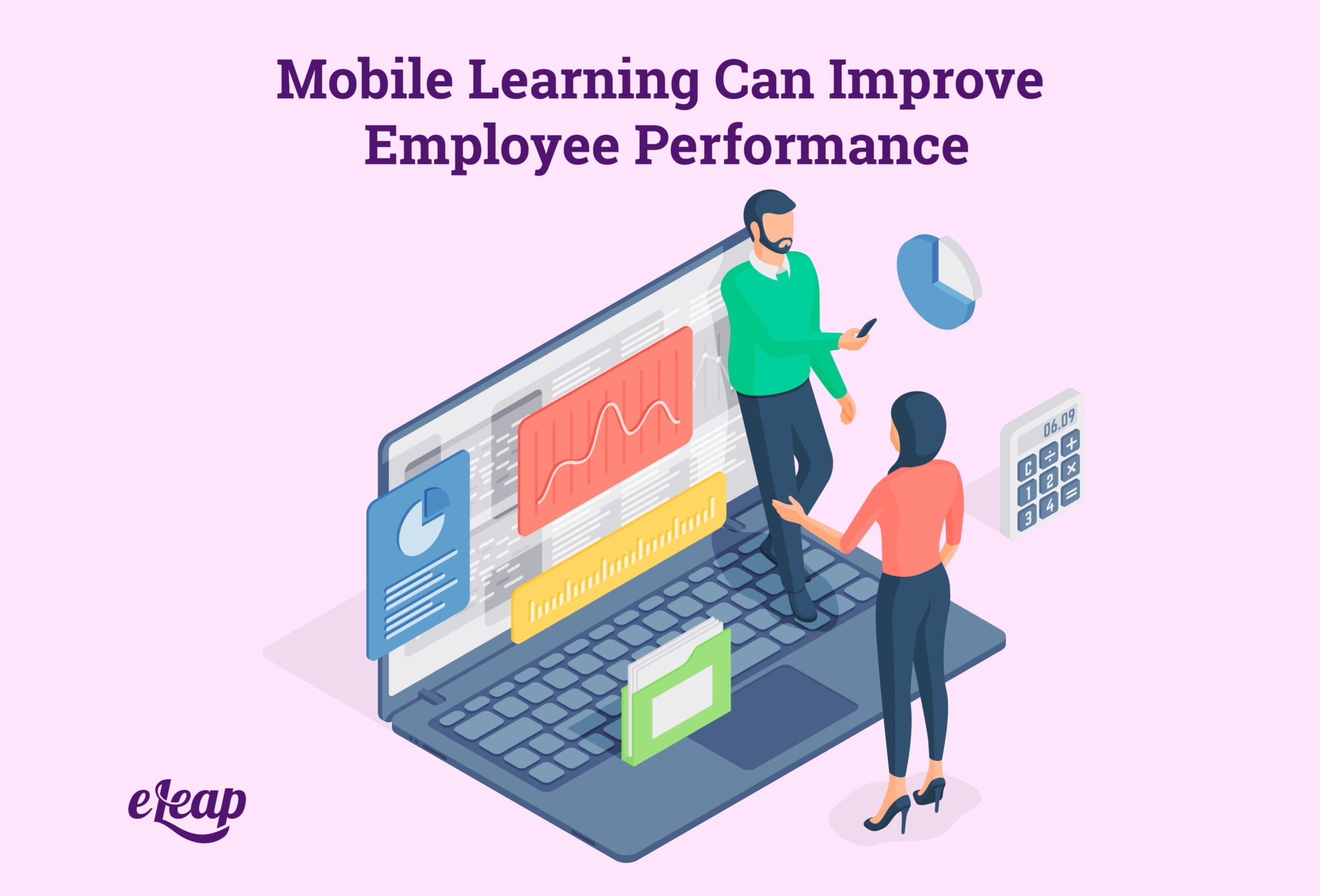Mobile Learning Can Improve Employee Performance