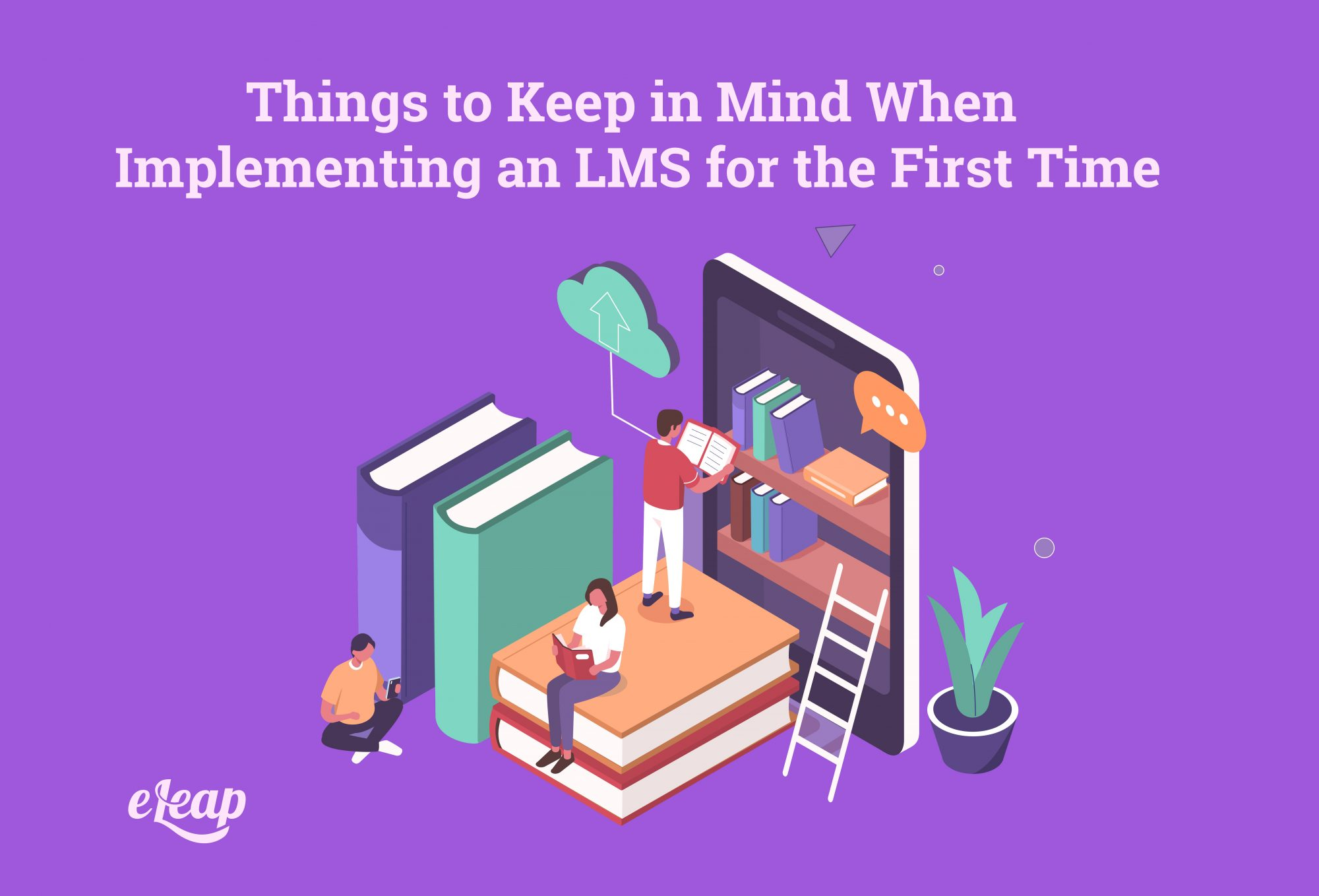 Things to Keep in Mind When Implementing an LMS for the First Time