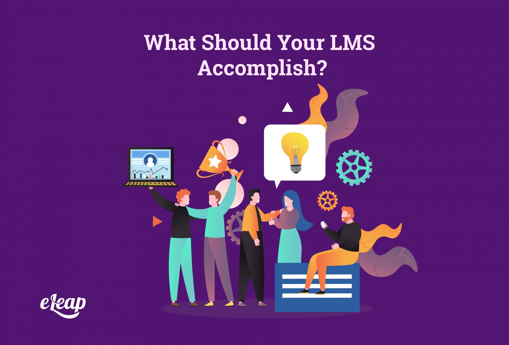 What Should Your LMS Accomplish?