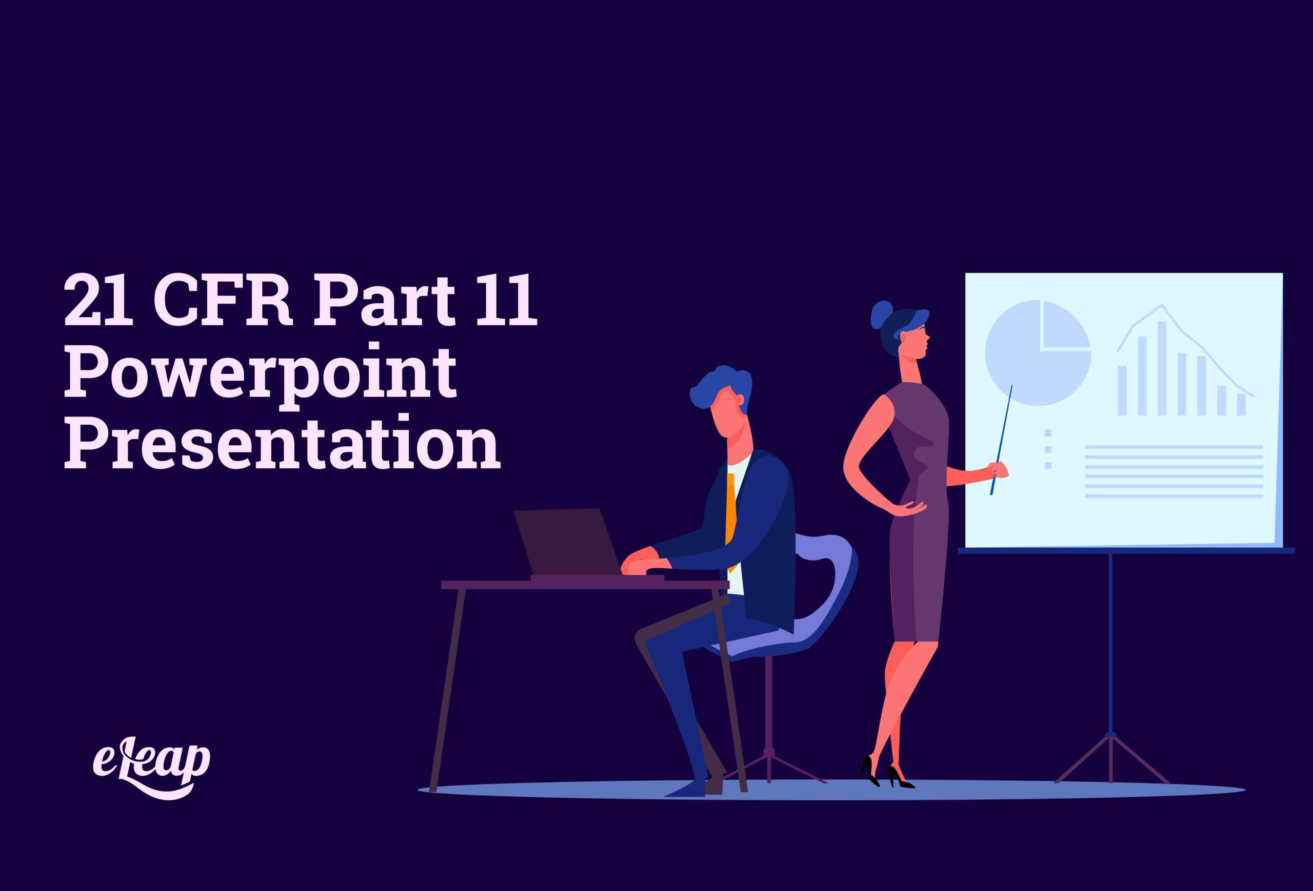 21 CFR Part 11 Powerpoint Presentation