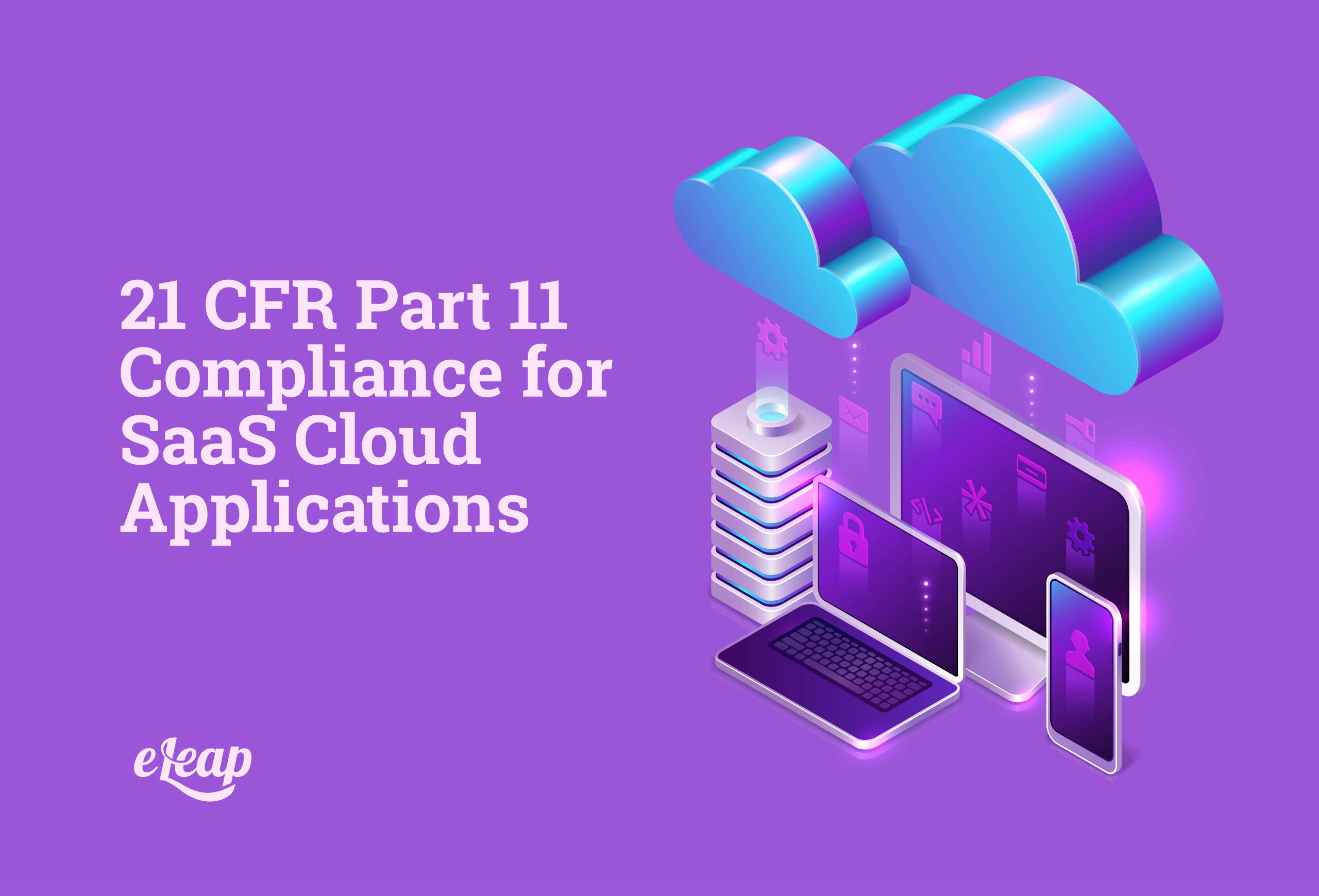 21 CFR Part 11 Compliance for SaaS Cloud Applications