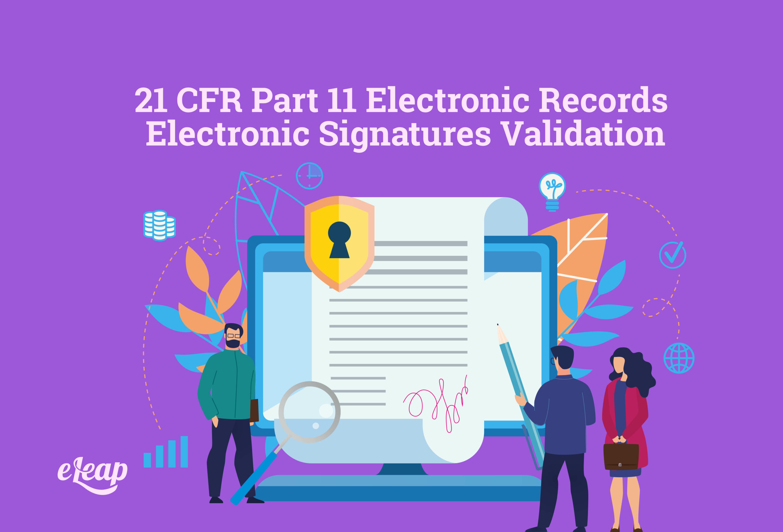 21 CFR Part 11 Electronic Records Electronic Signatures Validation