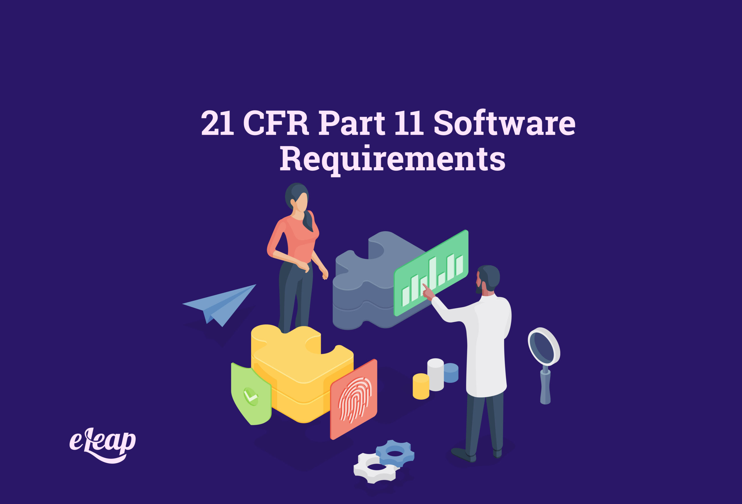 21 CFR Part 11 Software Requirements