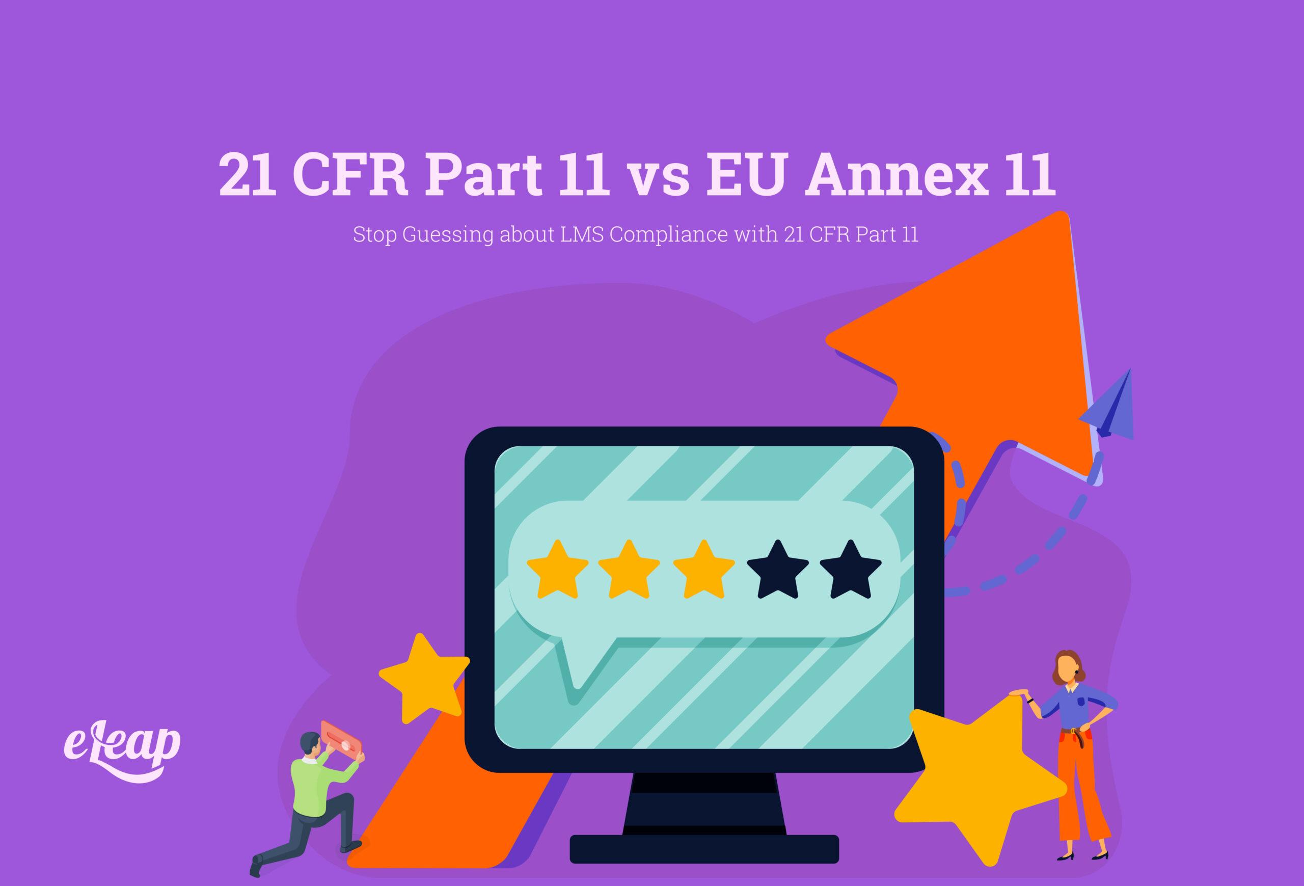 21 CFR Part 11 vs EU Annex 11