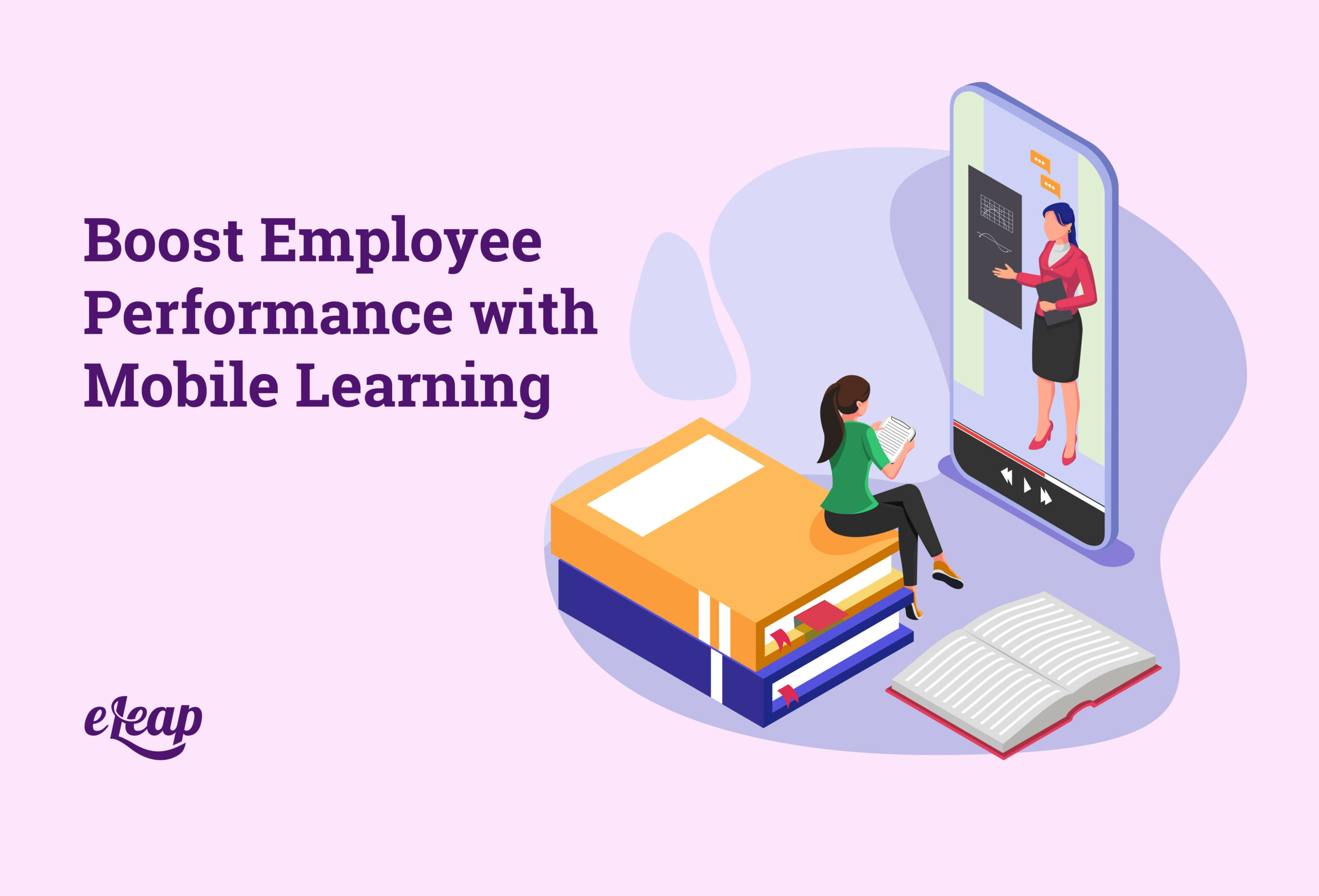 Boost Employee Performance with Mobile Learning