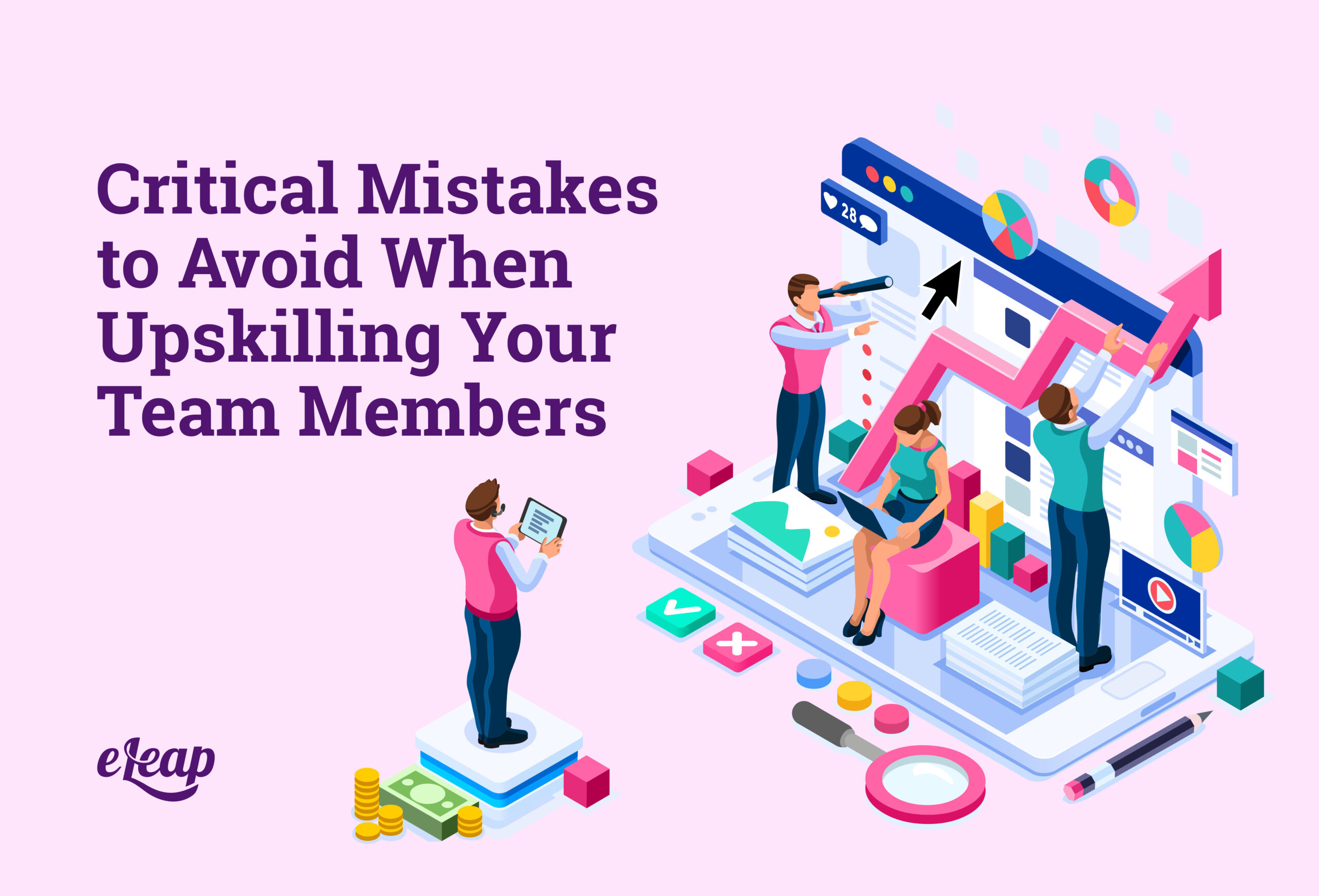 Critical Mistakes to Avoid When Upskilling Your Team Members